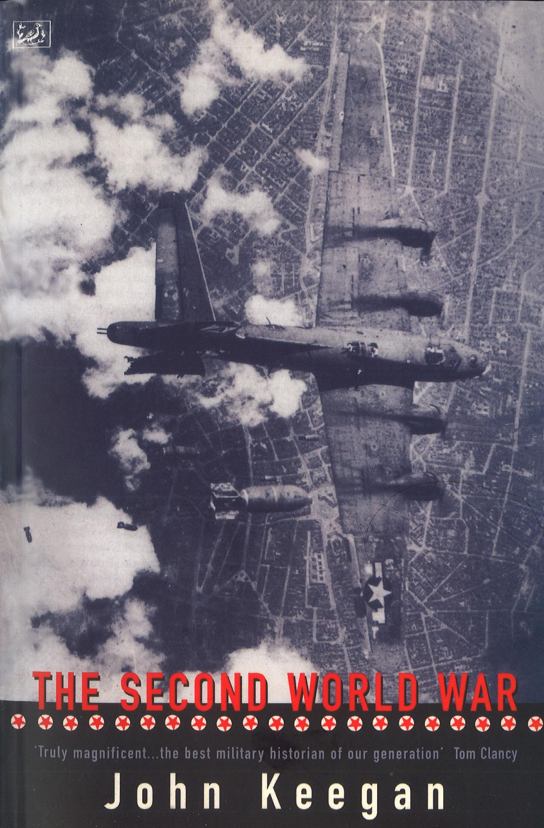 The Second World War by John Keegan - Penguin Books Australia