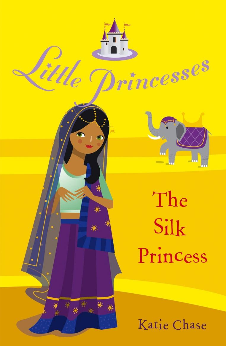Little Princesses The Silk Princess By Katie Chase Penguin Books Australia