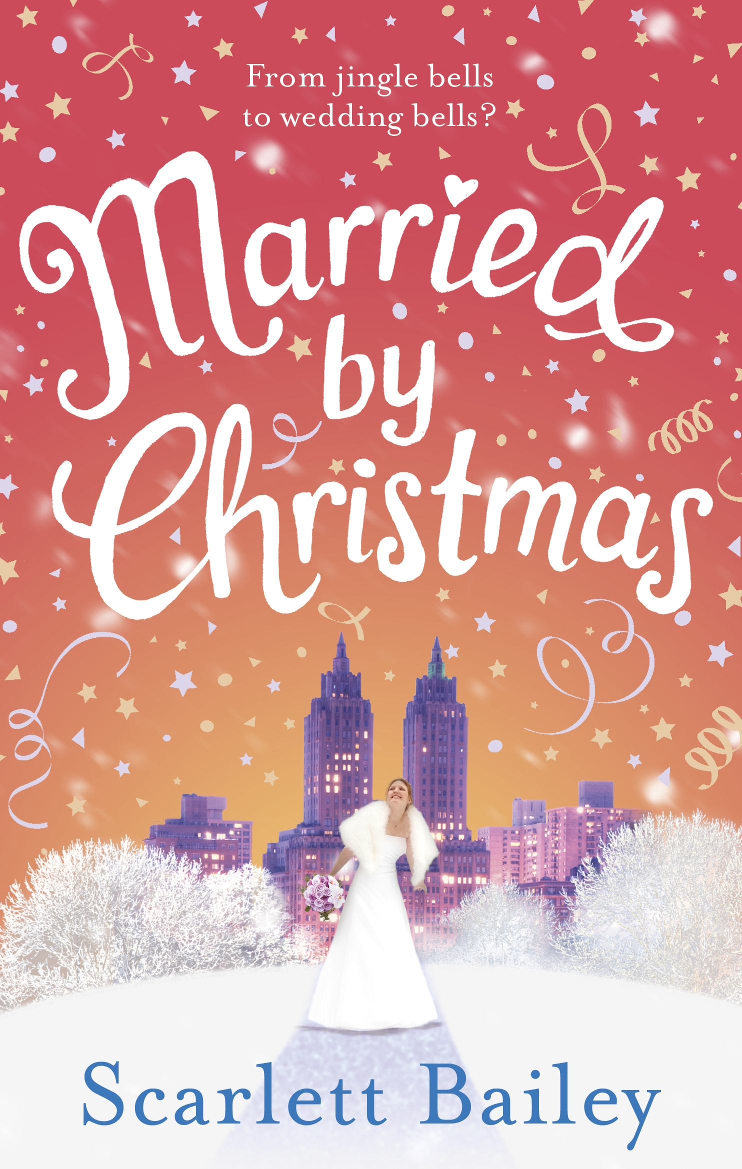 Married By Christmas.Married By Christmas By Scarlett Bailey Penguin Books New