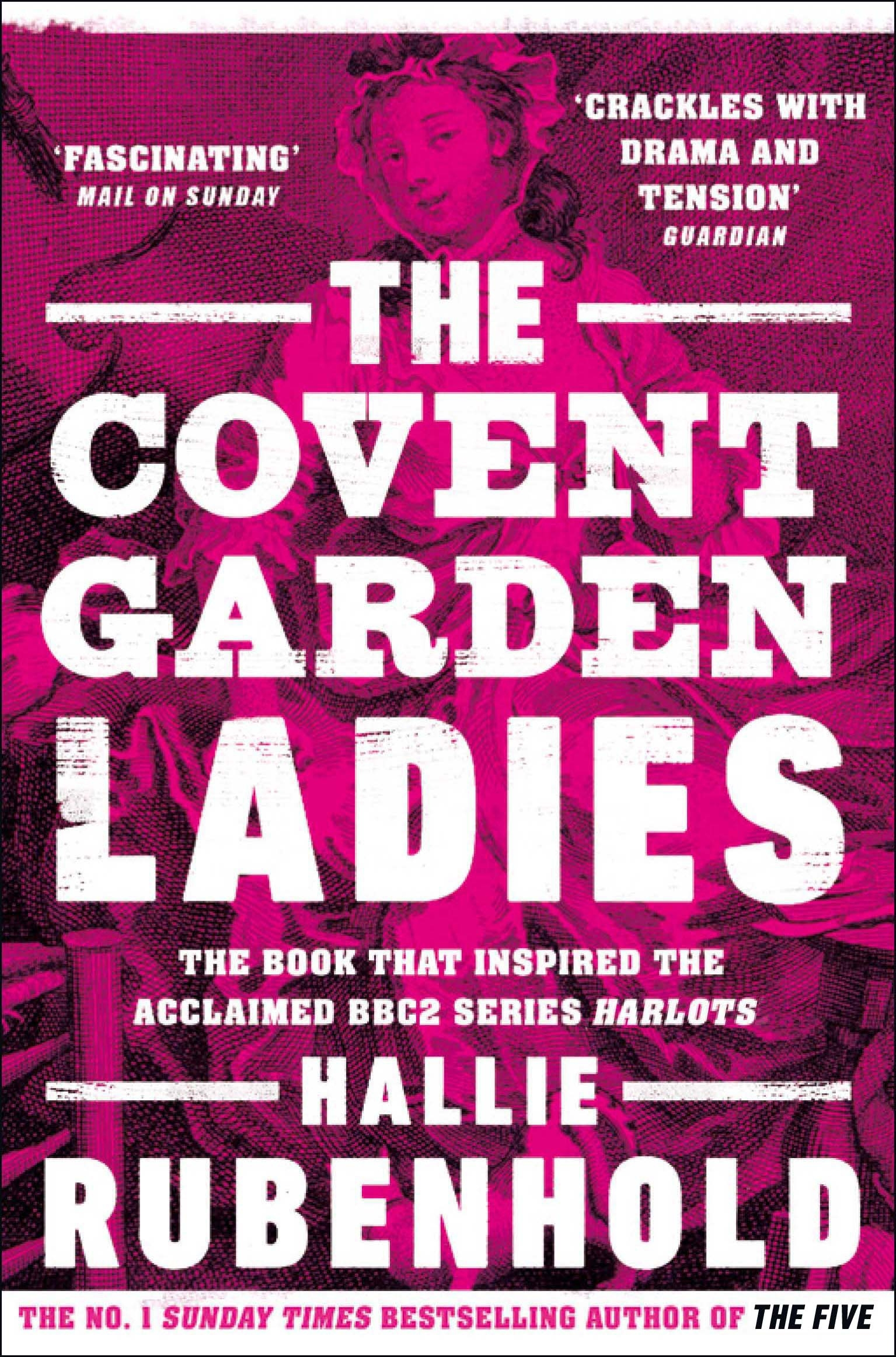 The Covent Garden Ladies By Hallie Rubenhold Penguin Books Australia