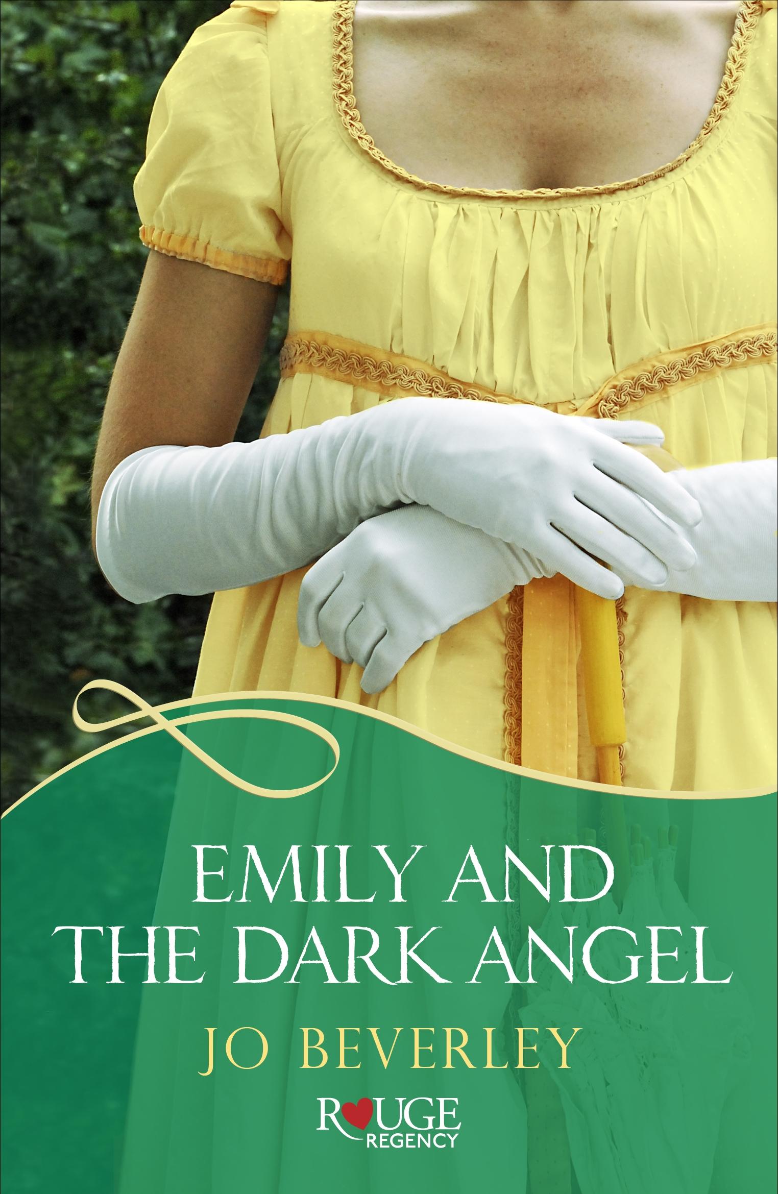 Emily And The Dark Angel: A Rouge Regency Romance By Jo Beverley