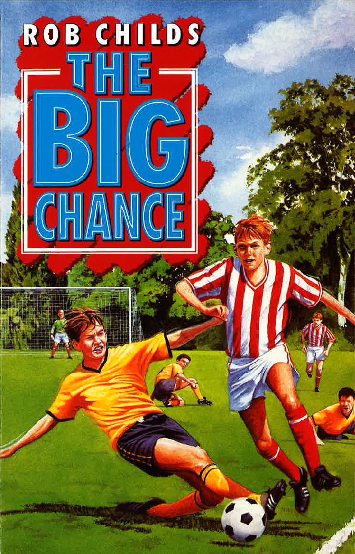 The Big Chance by Rob Childs - Penguin Books New Zealand