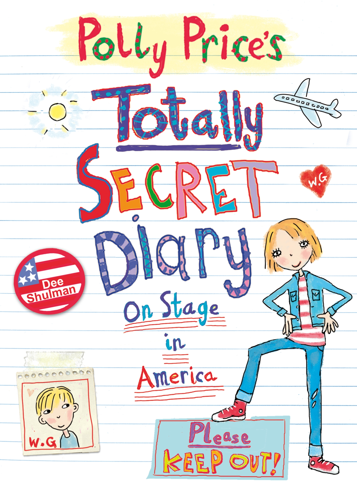 Polly Price's Totally Secret Diary: On Stage in America. By Dee Shulman