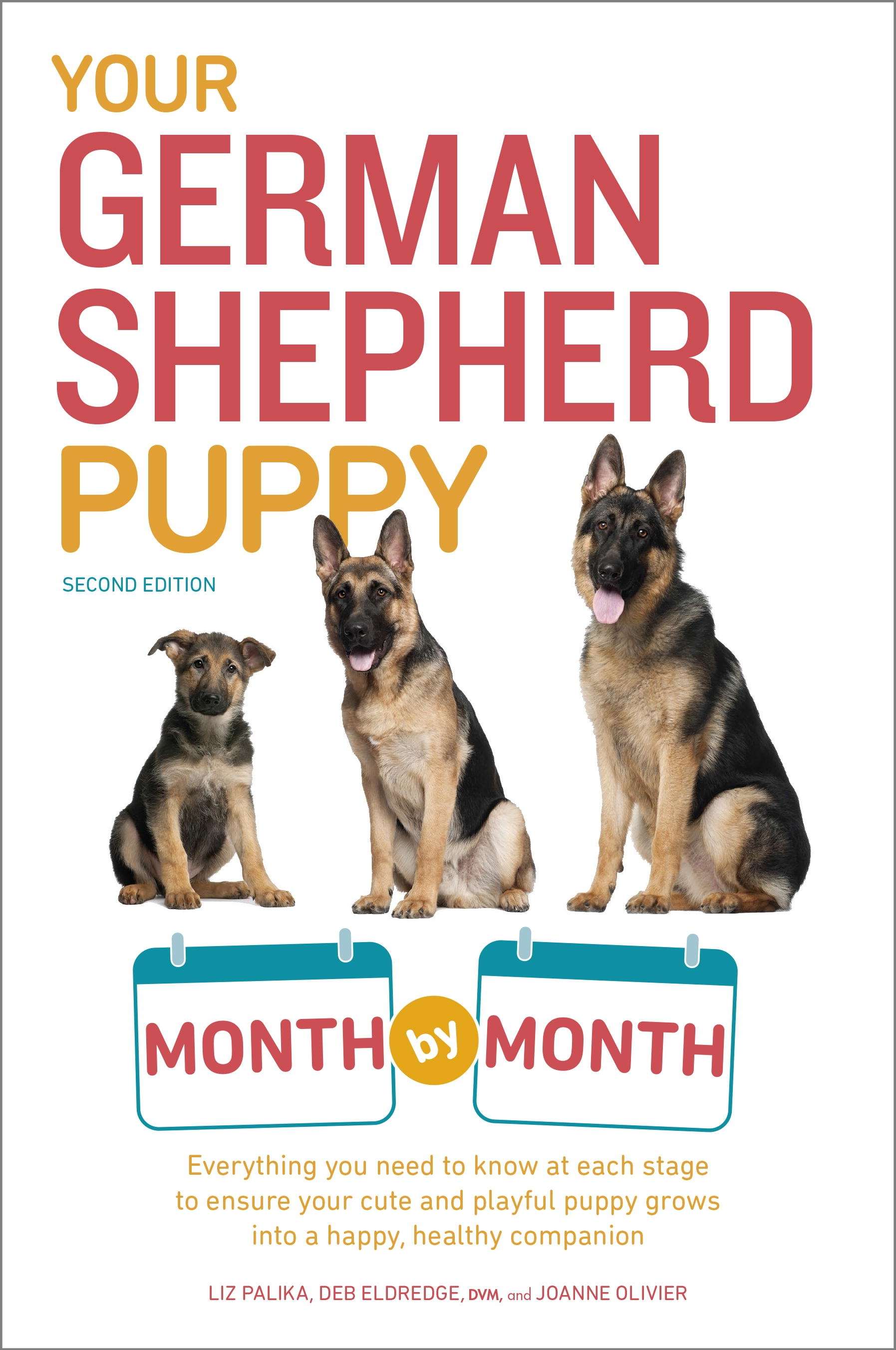 Your german shepherd puppy month by month 2nd edition by terry hi res cover your german shepherd puppy nvjuhfo Choice Image