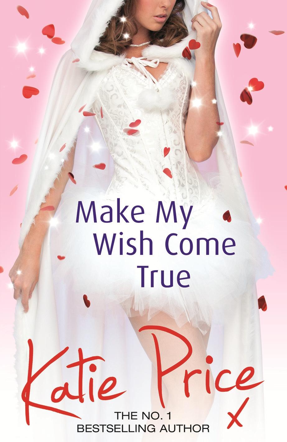 Make My Wish Come True by Katie Price - Penguin Books New