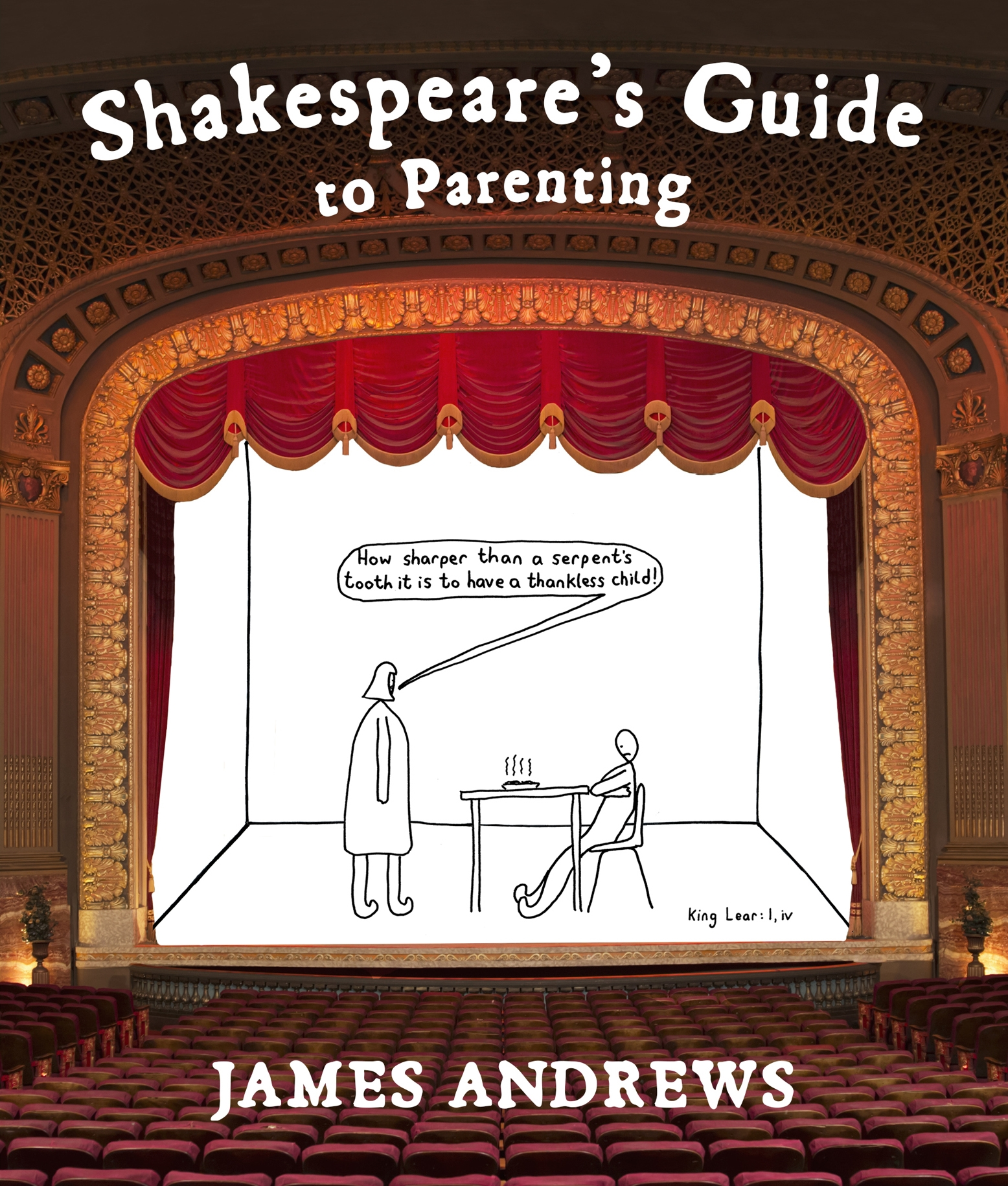 Shakespeare's Guide to Parenting by James Andrews - Penguin Books