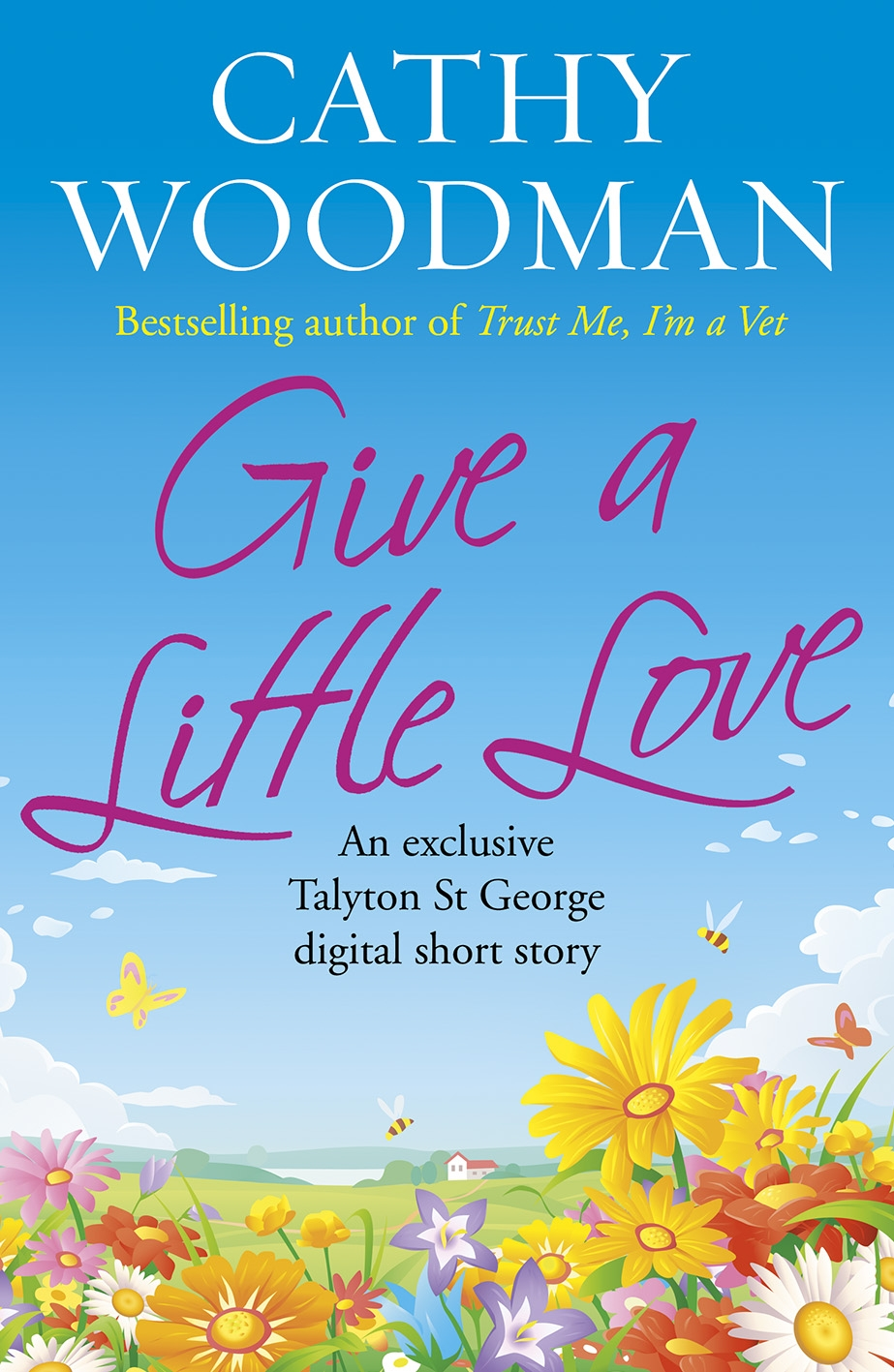 Give A Little Love By Cathy Woodman Penguin Books Australia border=