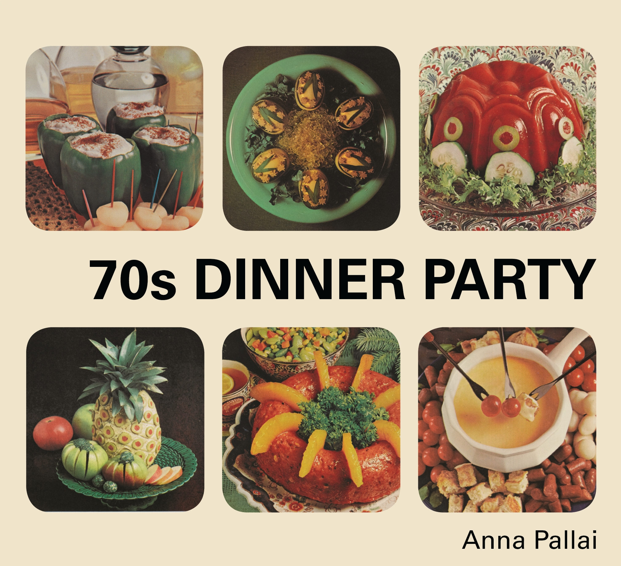 70s Dinner Party By Anna Pallai Penguin Books New Zealand