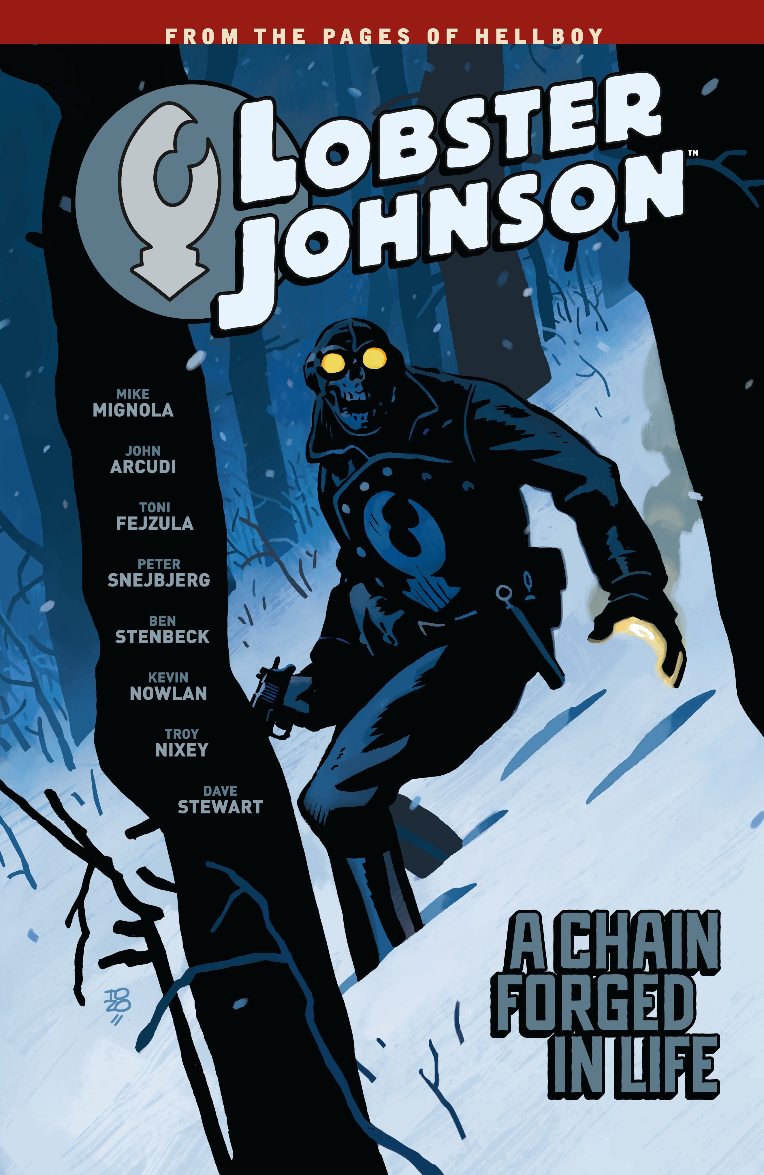 lobster johnson volume 6 a chain forged in life by mike