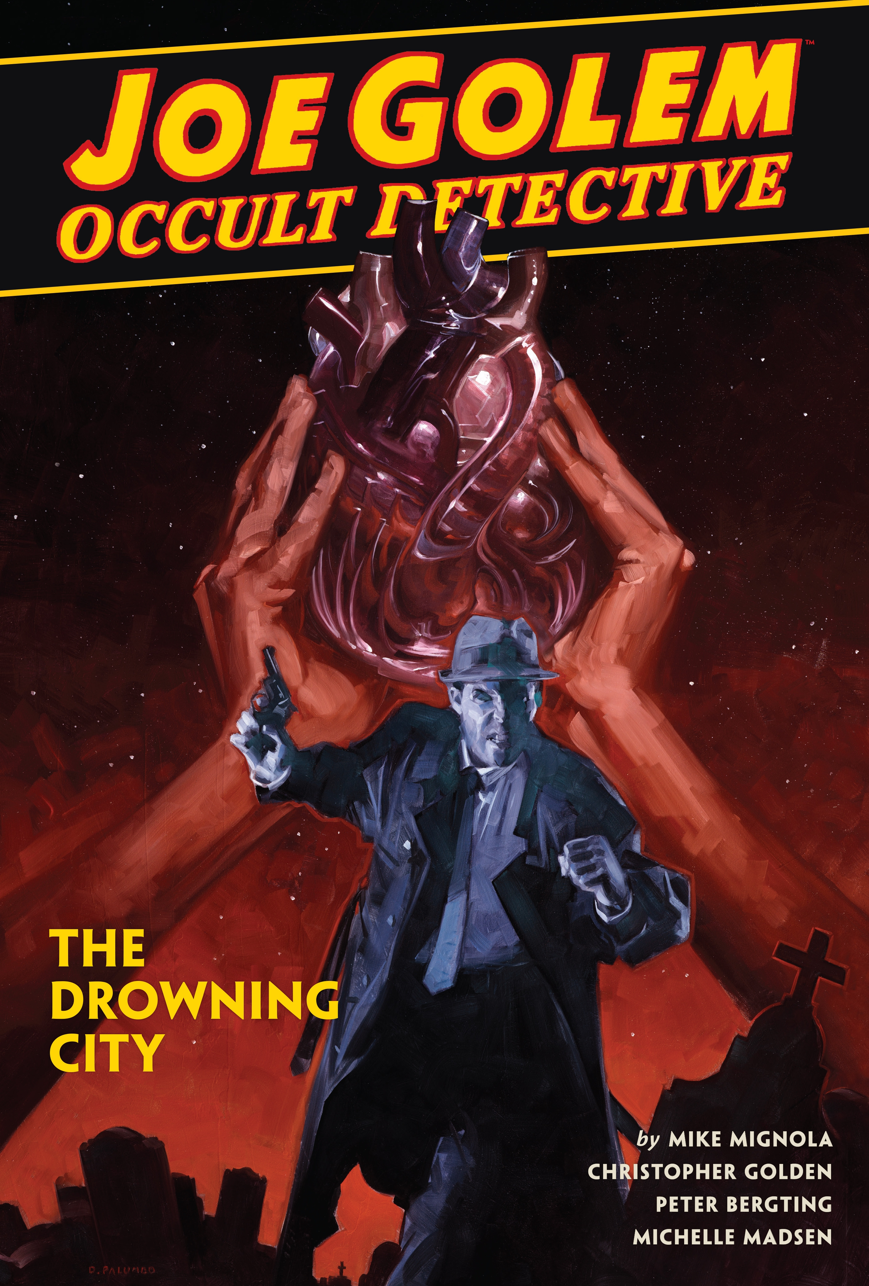 Joe Golem Occult Detective Volume 3--The Drowning City by Mike