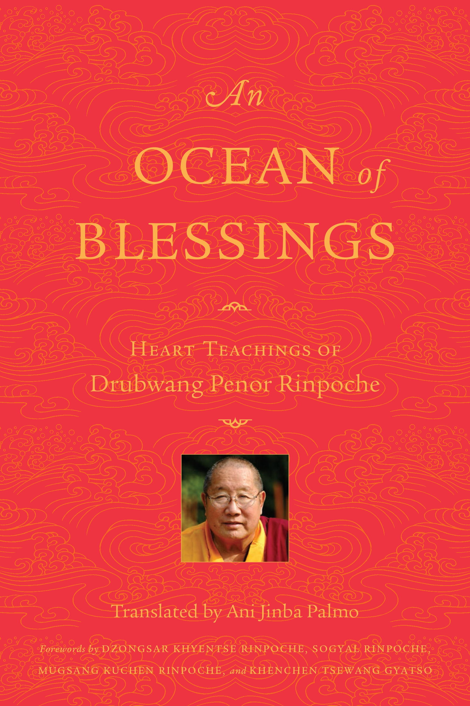 An Ocean Of Blessings by Penor Rinpoche - Penguin Books