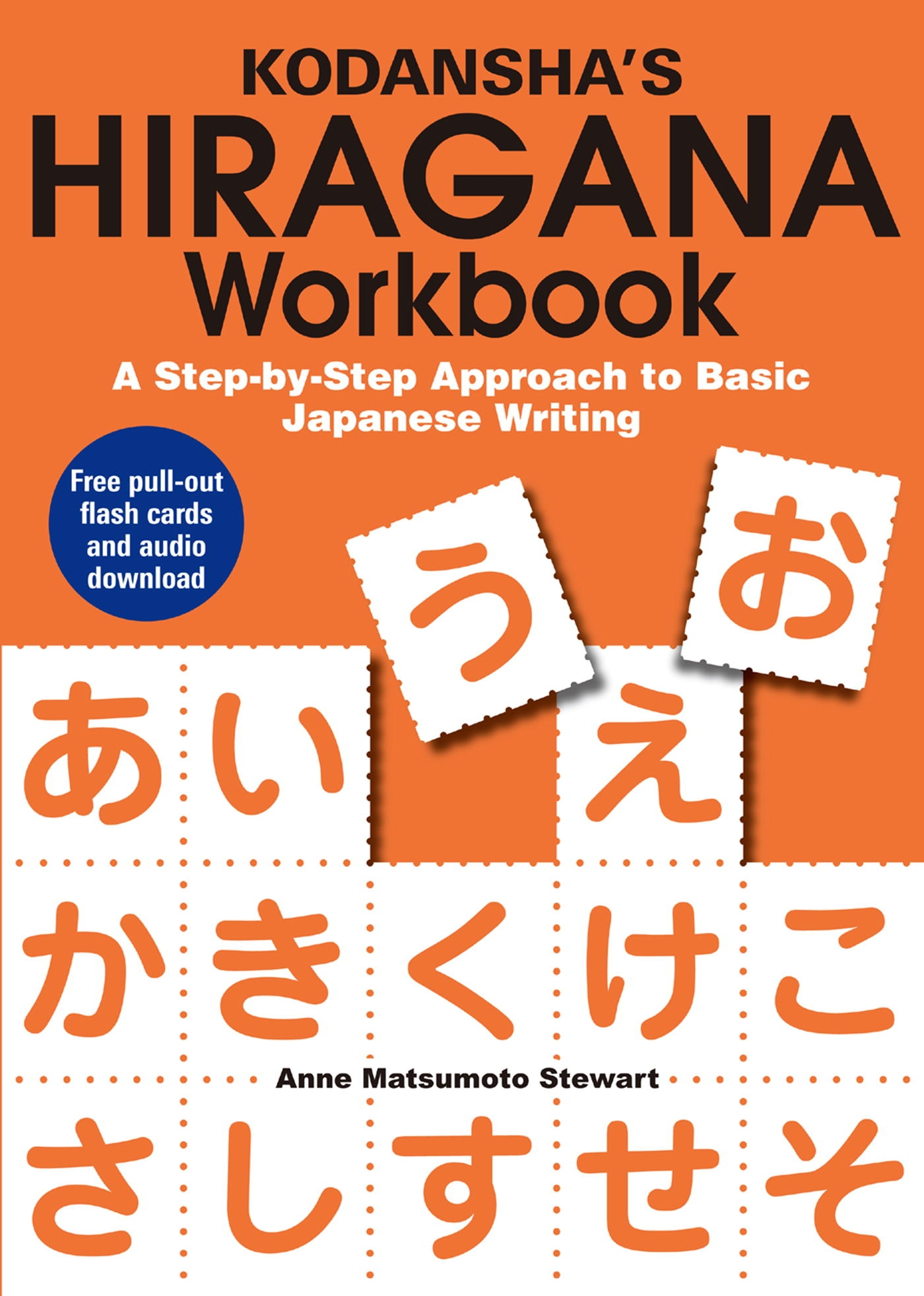 Kodansha\'s Hiragana Workbook by Anne Matsumoto Stewart - Penguin ...