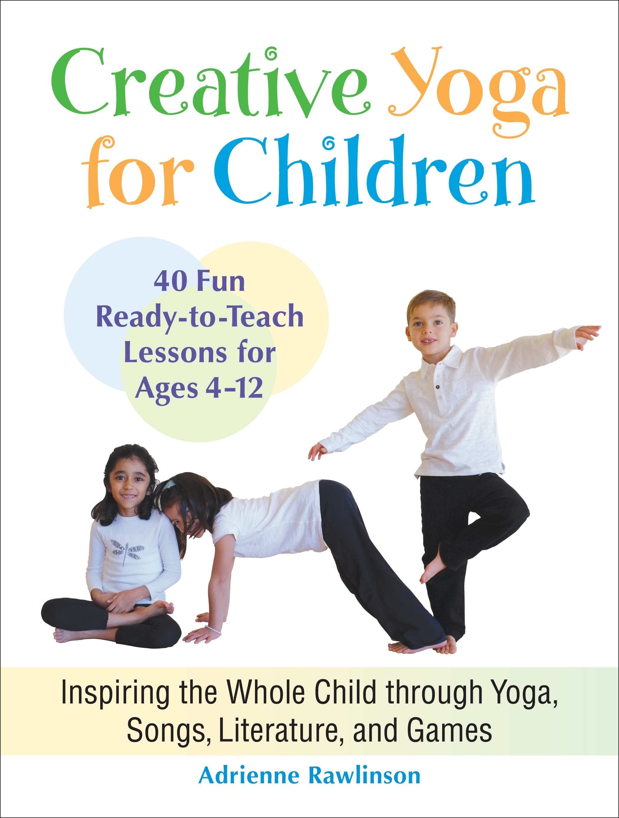 Creative Book Cover For Kids : Creative yoga for children by adrienne rawlinson penguin