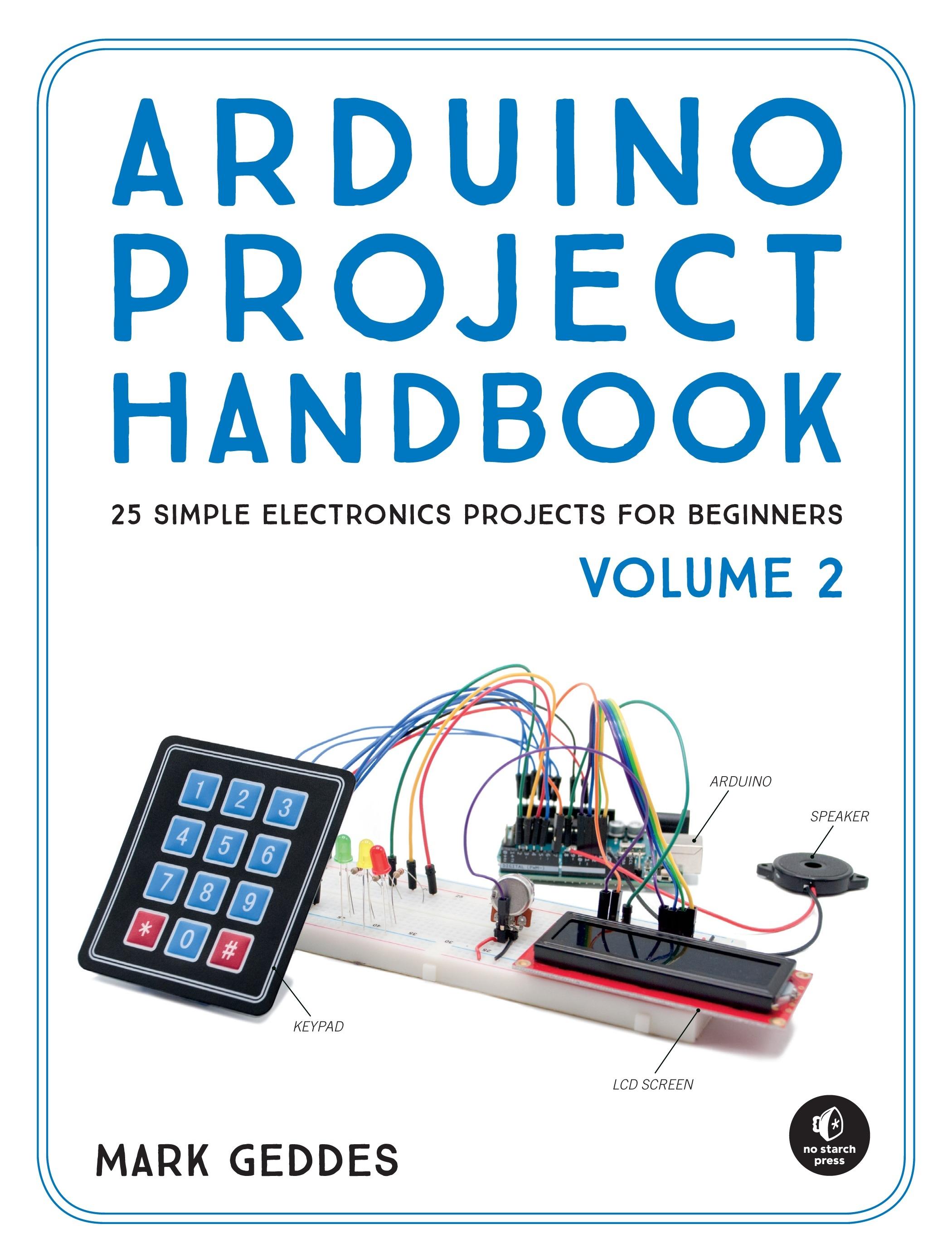Arduino Project Handbook, Volume 2 by Mark Geddes - Penguin