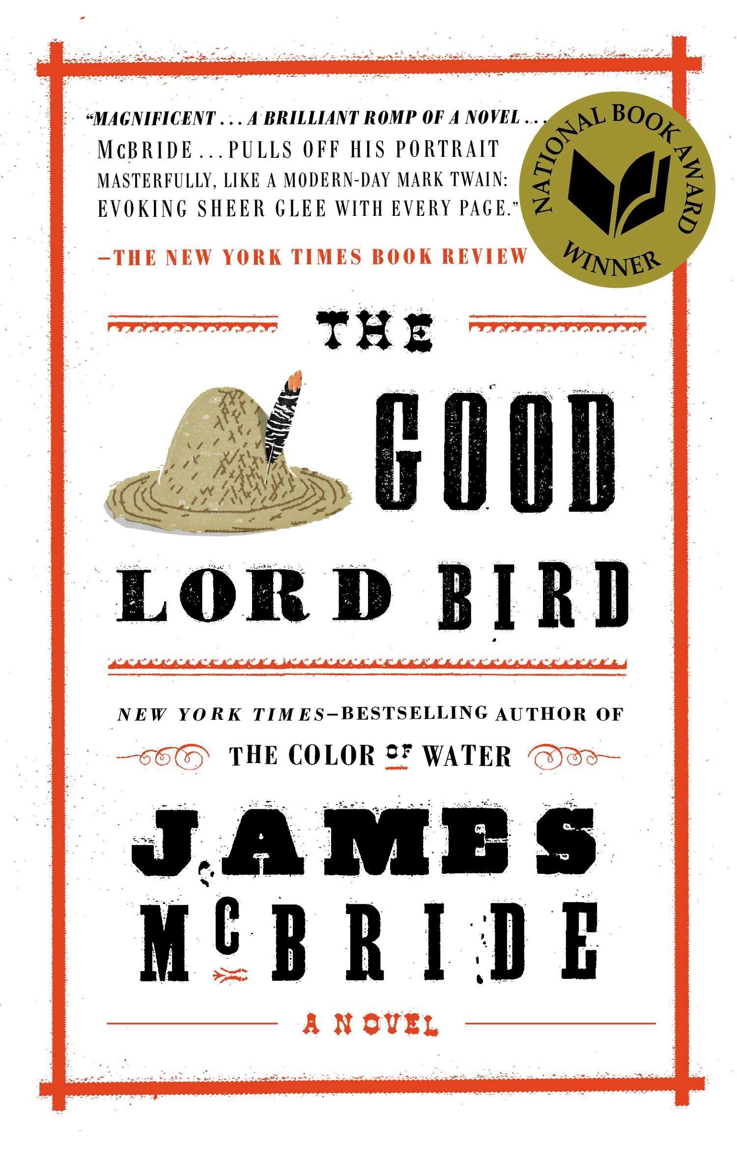 The Good Lord Bird by James McBride - Penguin Books Australia