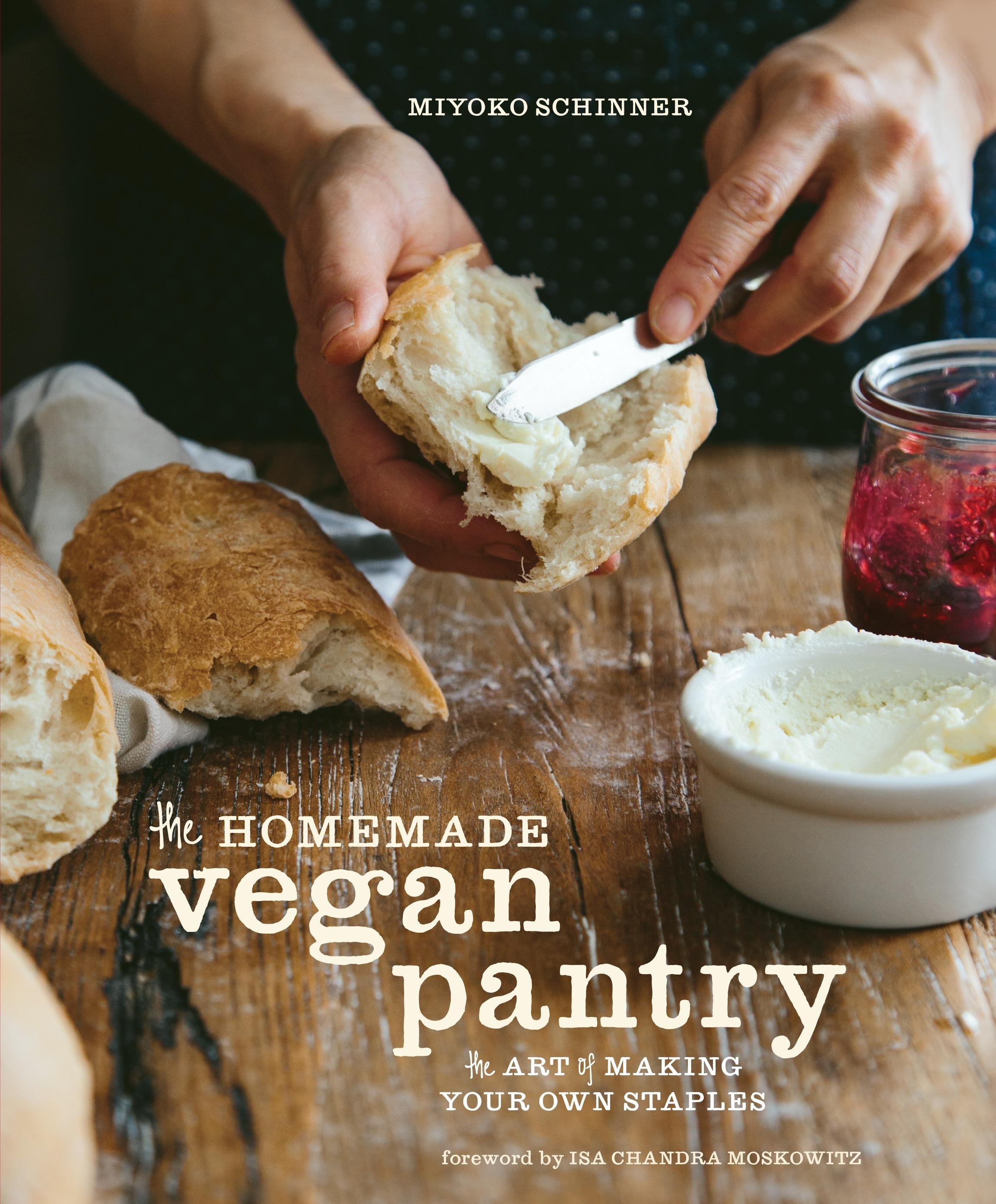 The Homemade Vegan Pantry by Miyoko Schinner - Penguin Books Australia