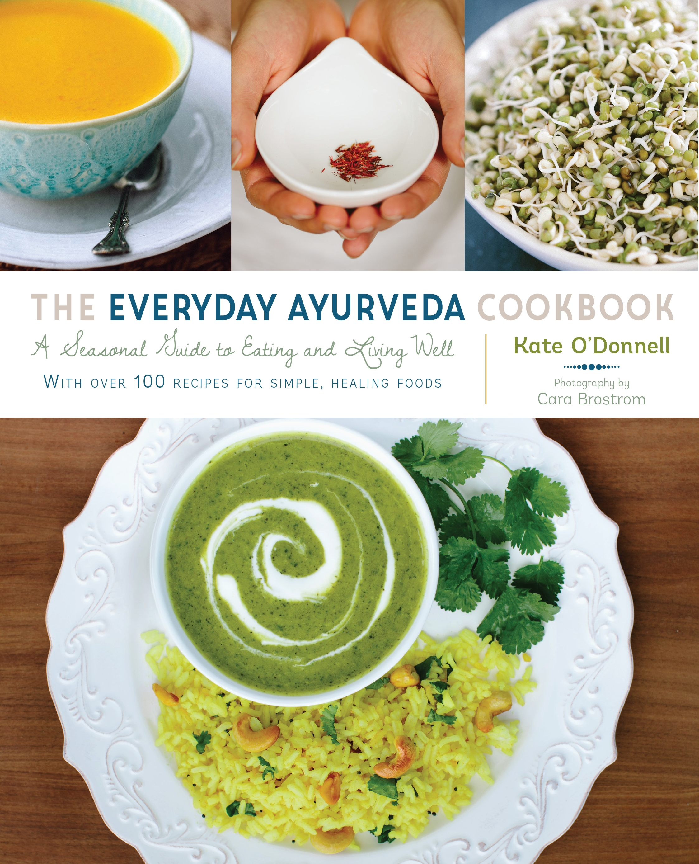 The everyday ayurveda cookbook by kate odonnell penguin books the everyday ayurveda cookbook forumfinder Gallery