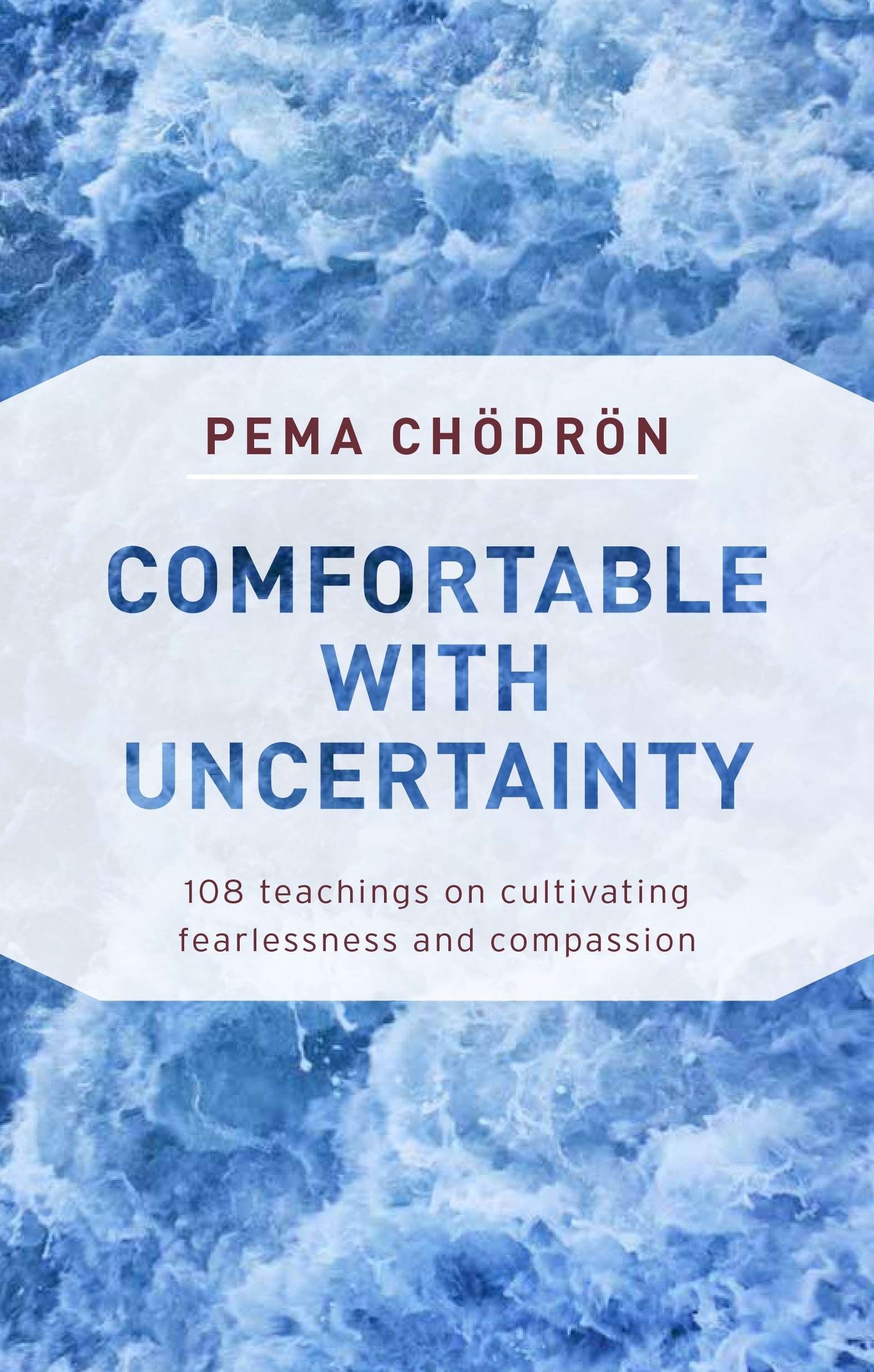 Comfortable With Uncertainty By Pema Chodron Penguin