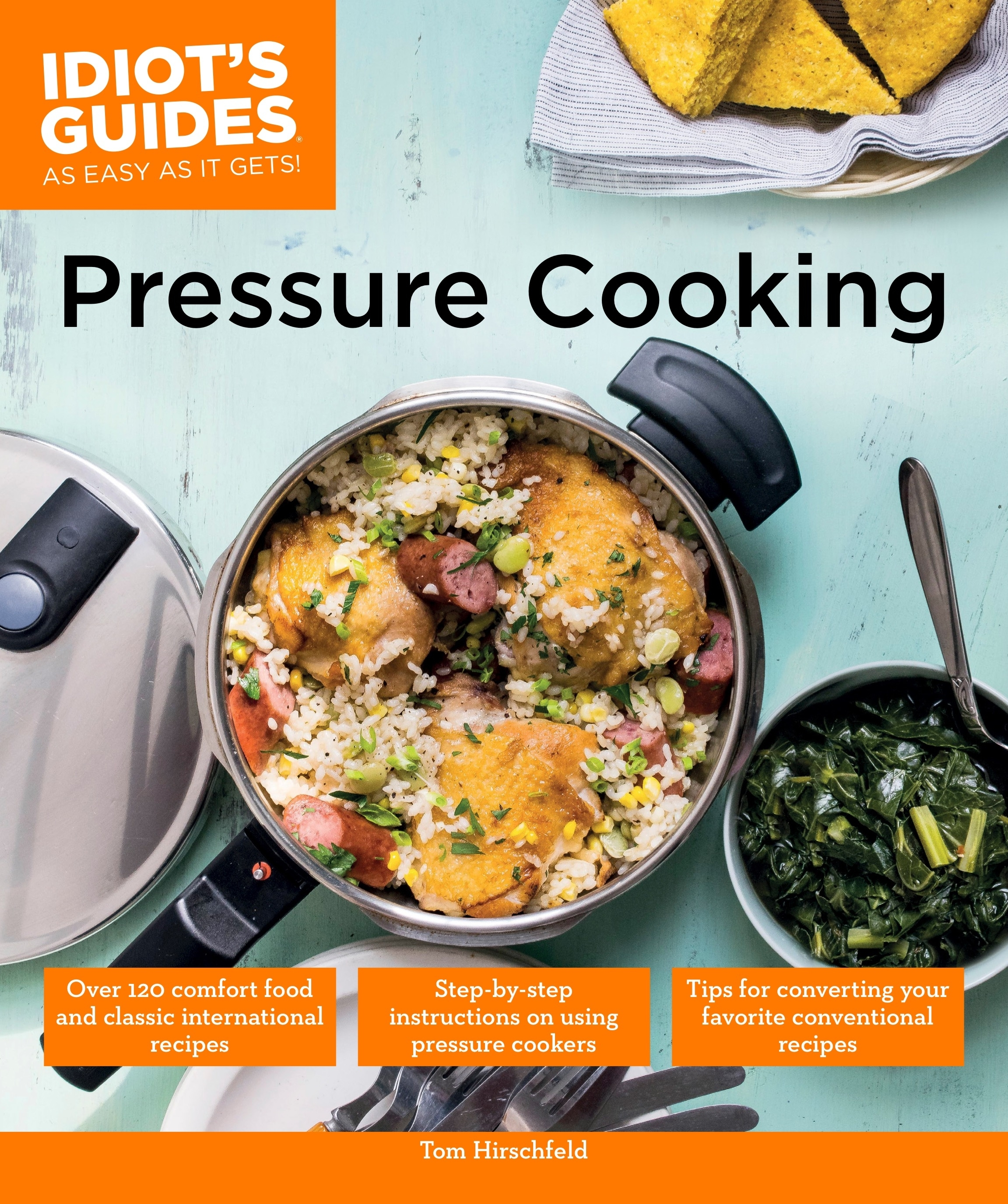 Idiots guides pressure cooking by tom hirschfeld penguin books hi res cover forumfinder Images