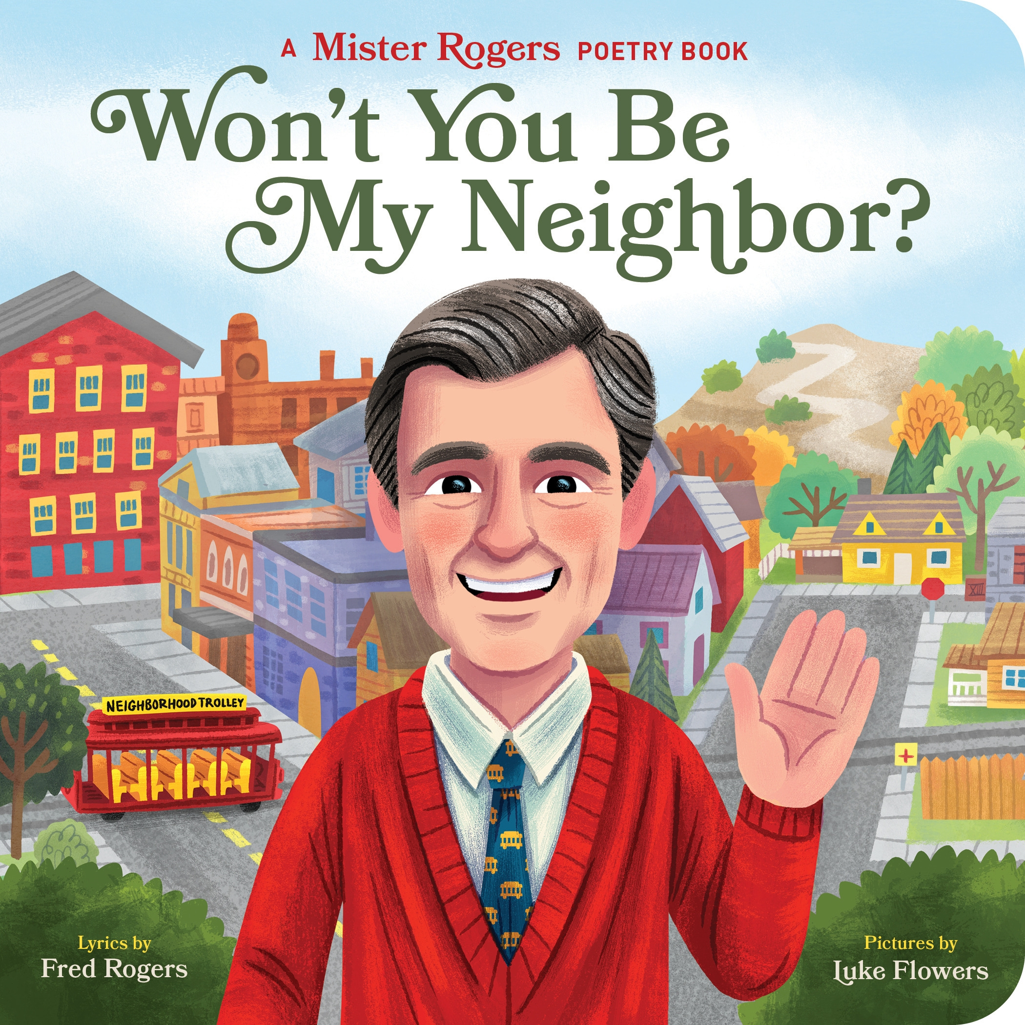 Won T You Be My Neighbor By Fred Rogers Penguin Books Australia
