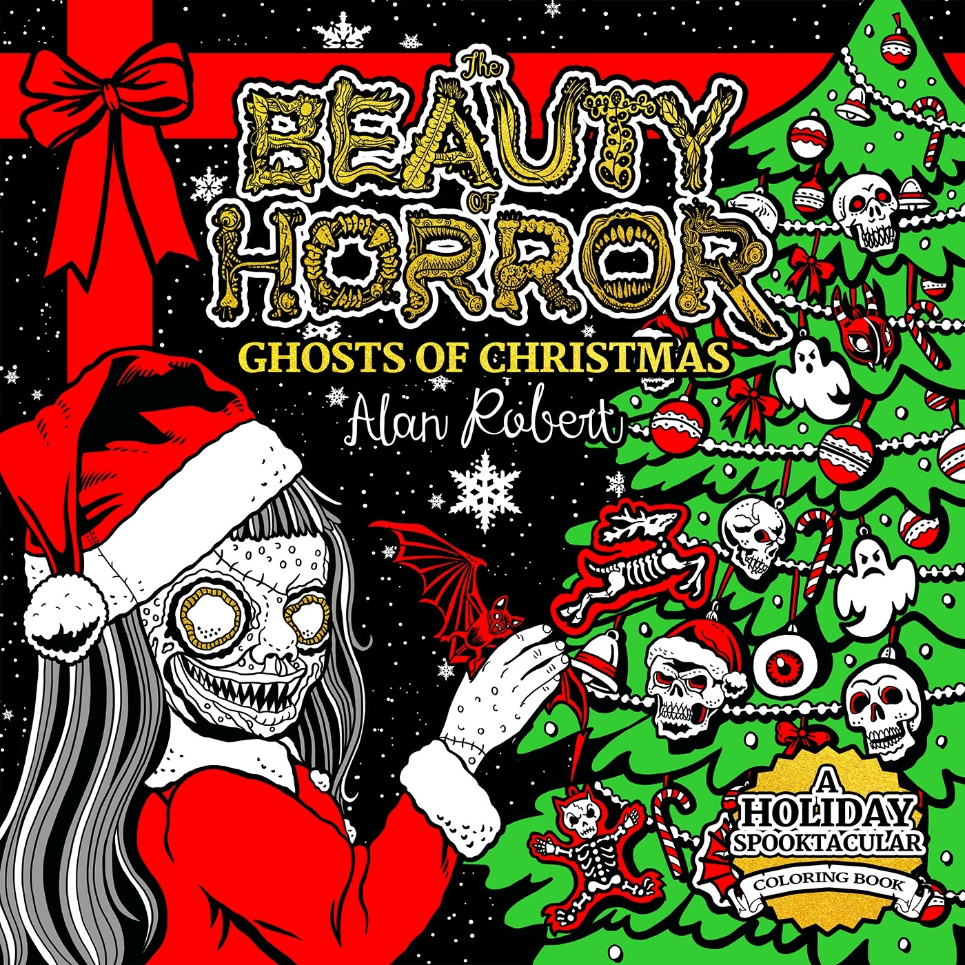 The Beauty Of Horror Ghosts Of Christmas Coloring Book by Alan ...