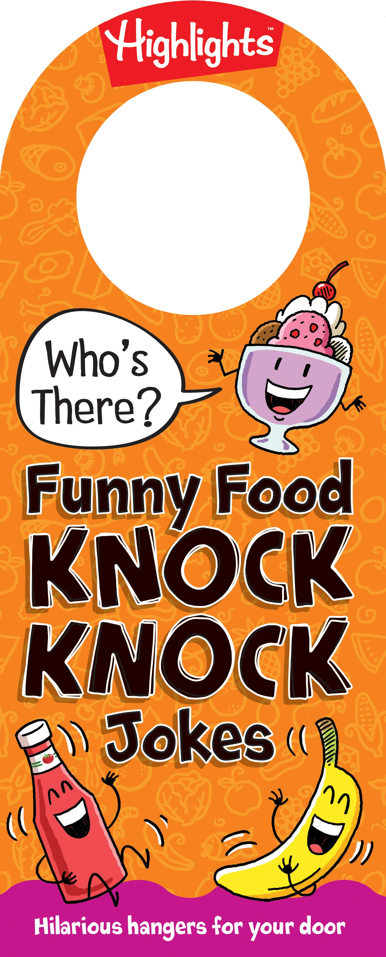 Who S There Funny Food Knock Knock Jokes By Highlights Penguin Books Australia