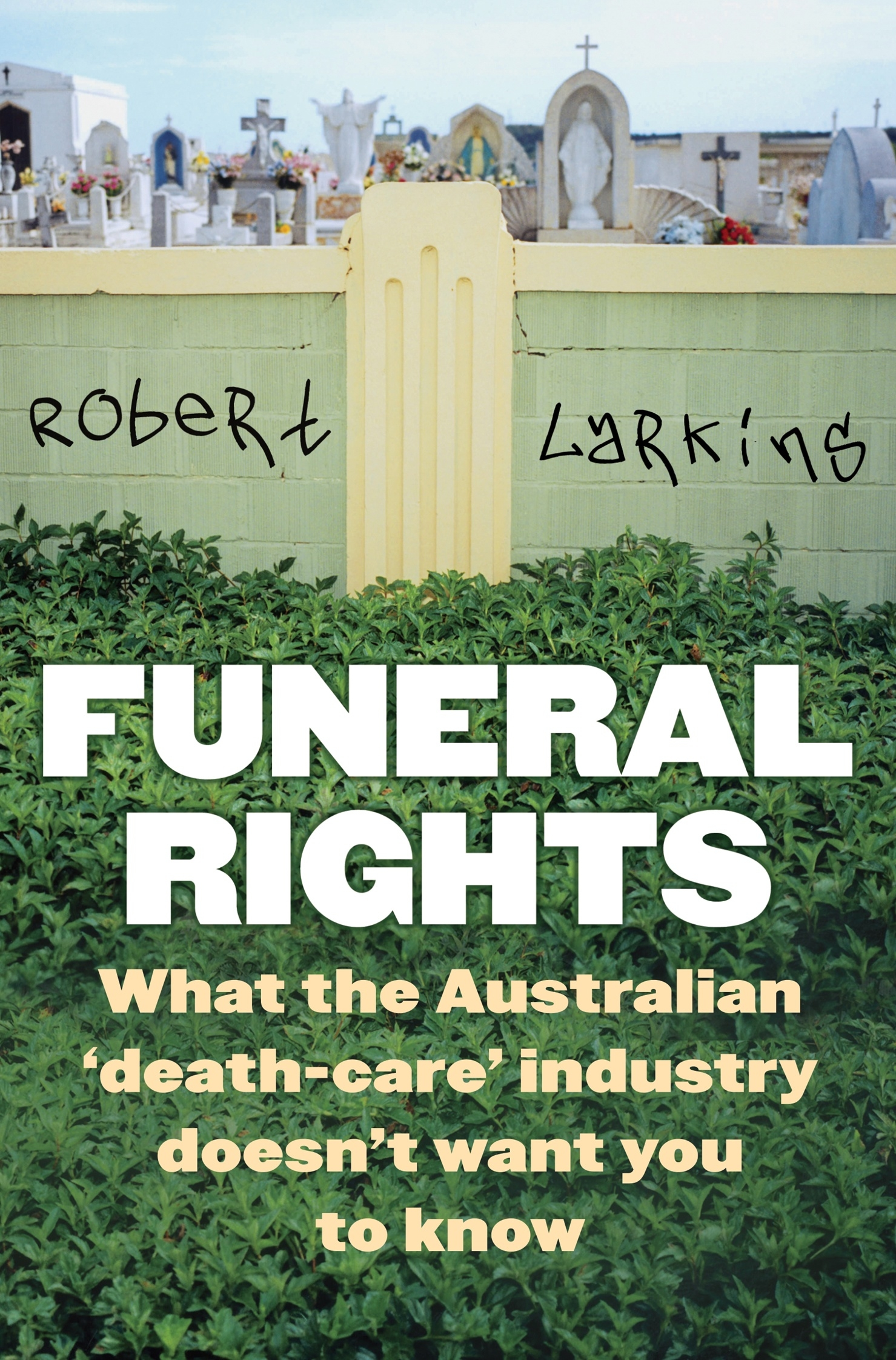 Funeral rights by robert larkins penguin books australia hi res cover funeral rights solutioingenieria Images