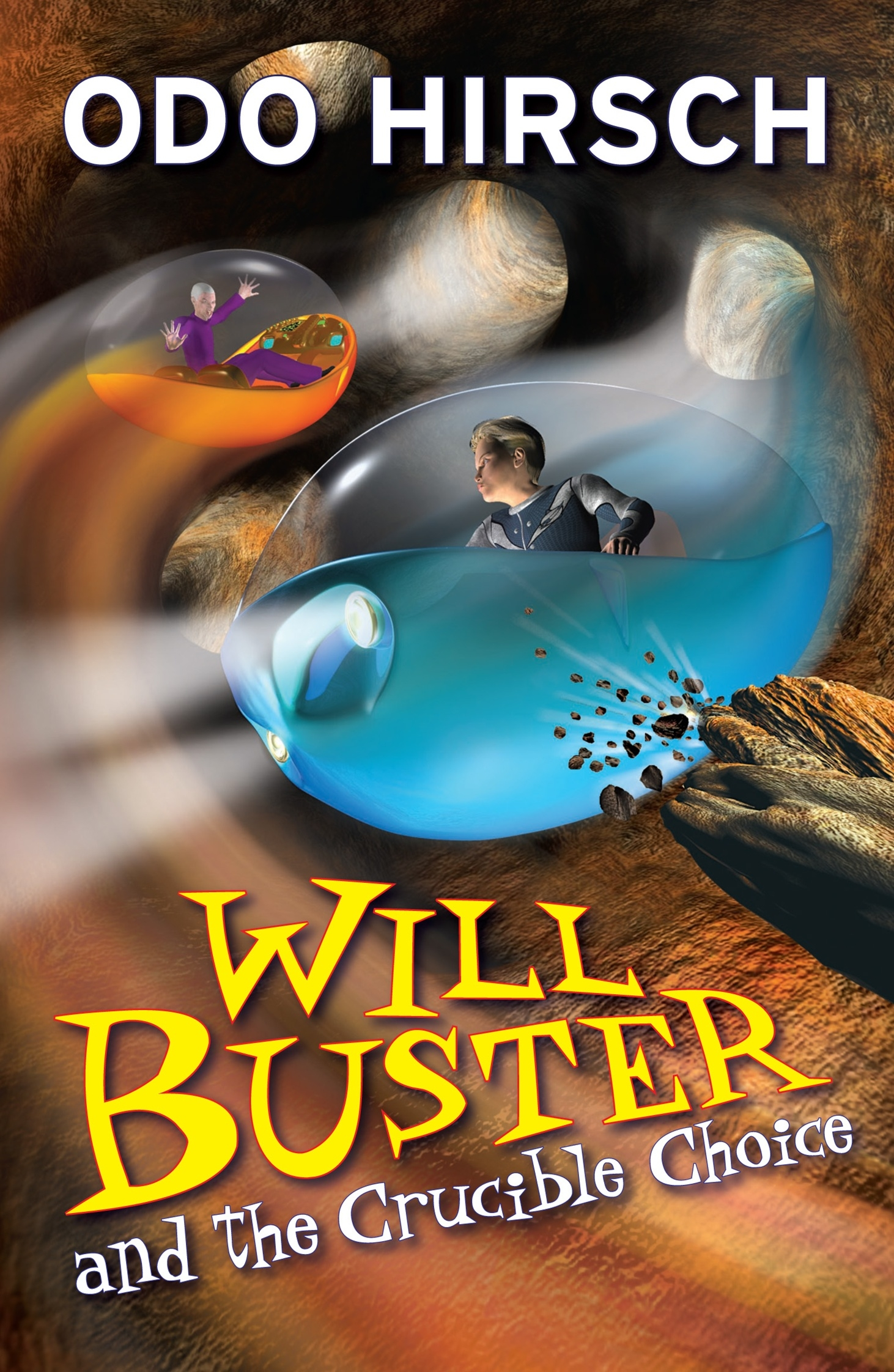 Will Buster and the Crucible Choice by Odo Hirsch - Penguin