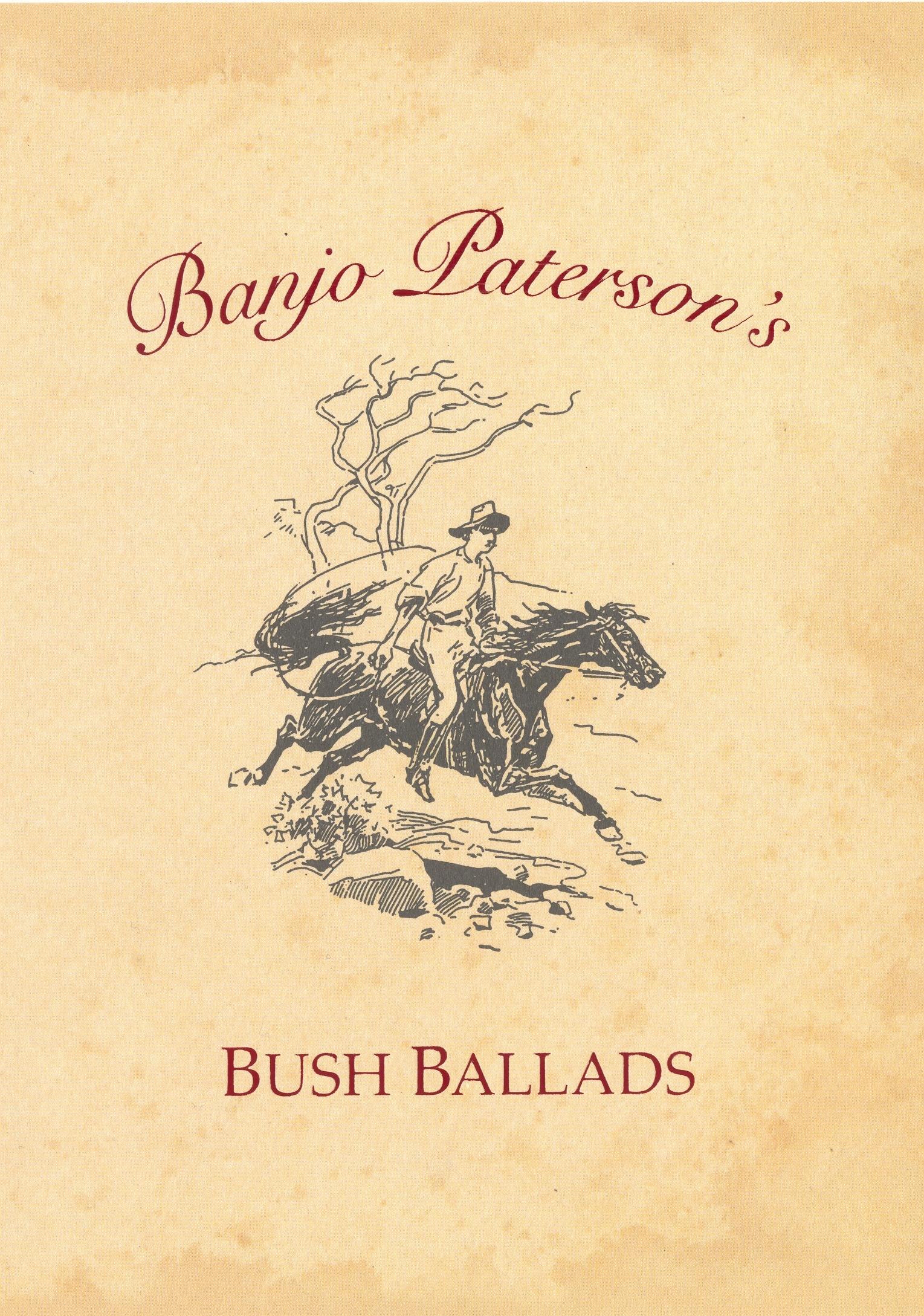Banjo Patersons Bush Ballads