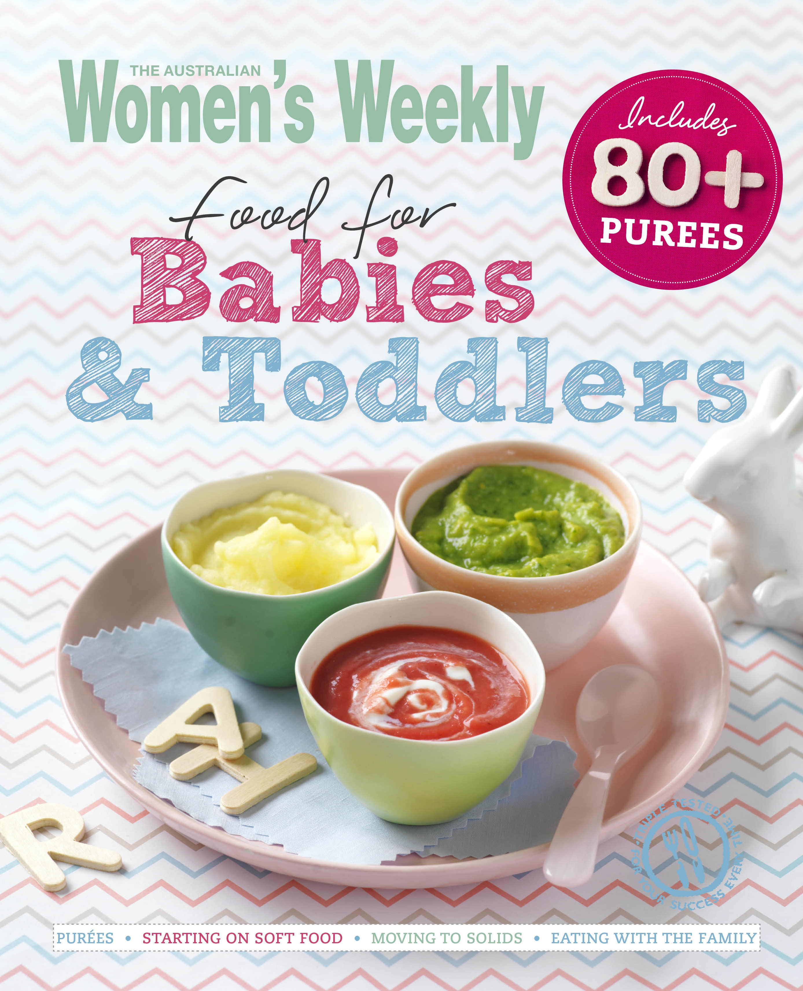 Food for babies and toddlers by australian womens weekly weekly food for babies and toddlers forumfinder Choice Image