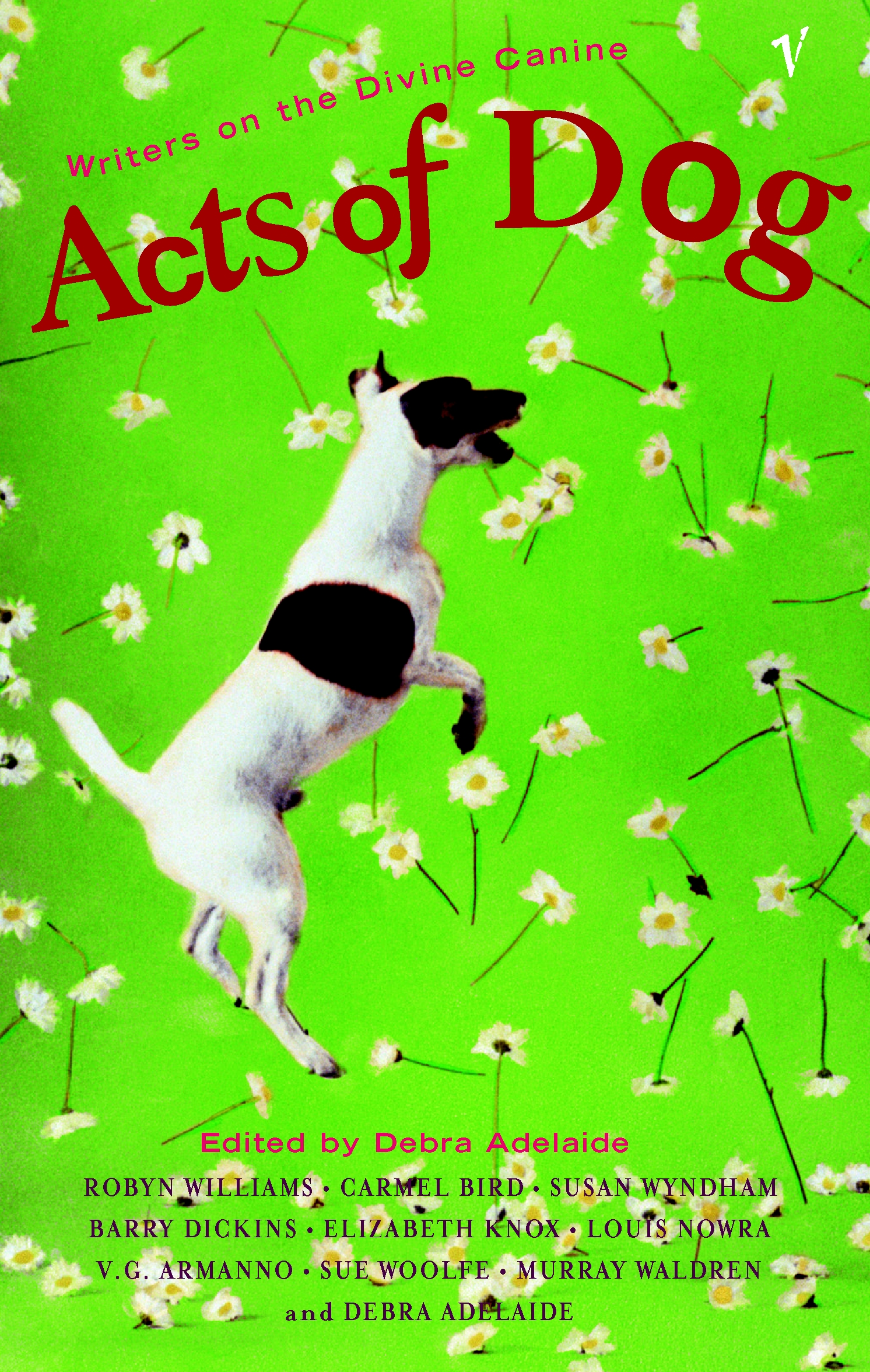 Acts of Dog by Debra Adelaide - Penguin Books Australia