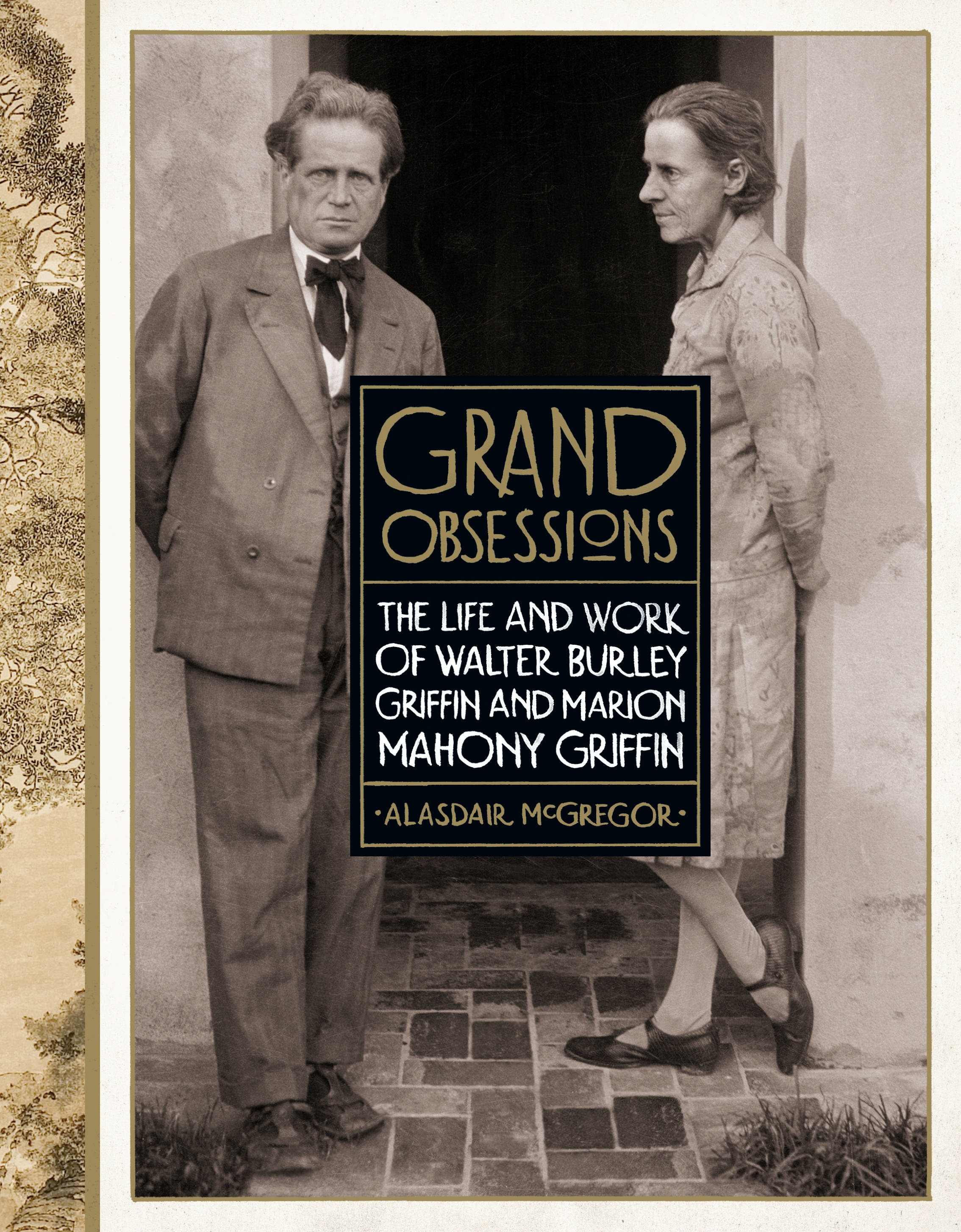 Grand Obsessions: The Life and...