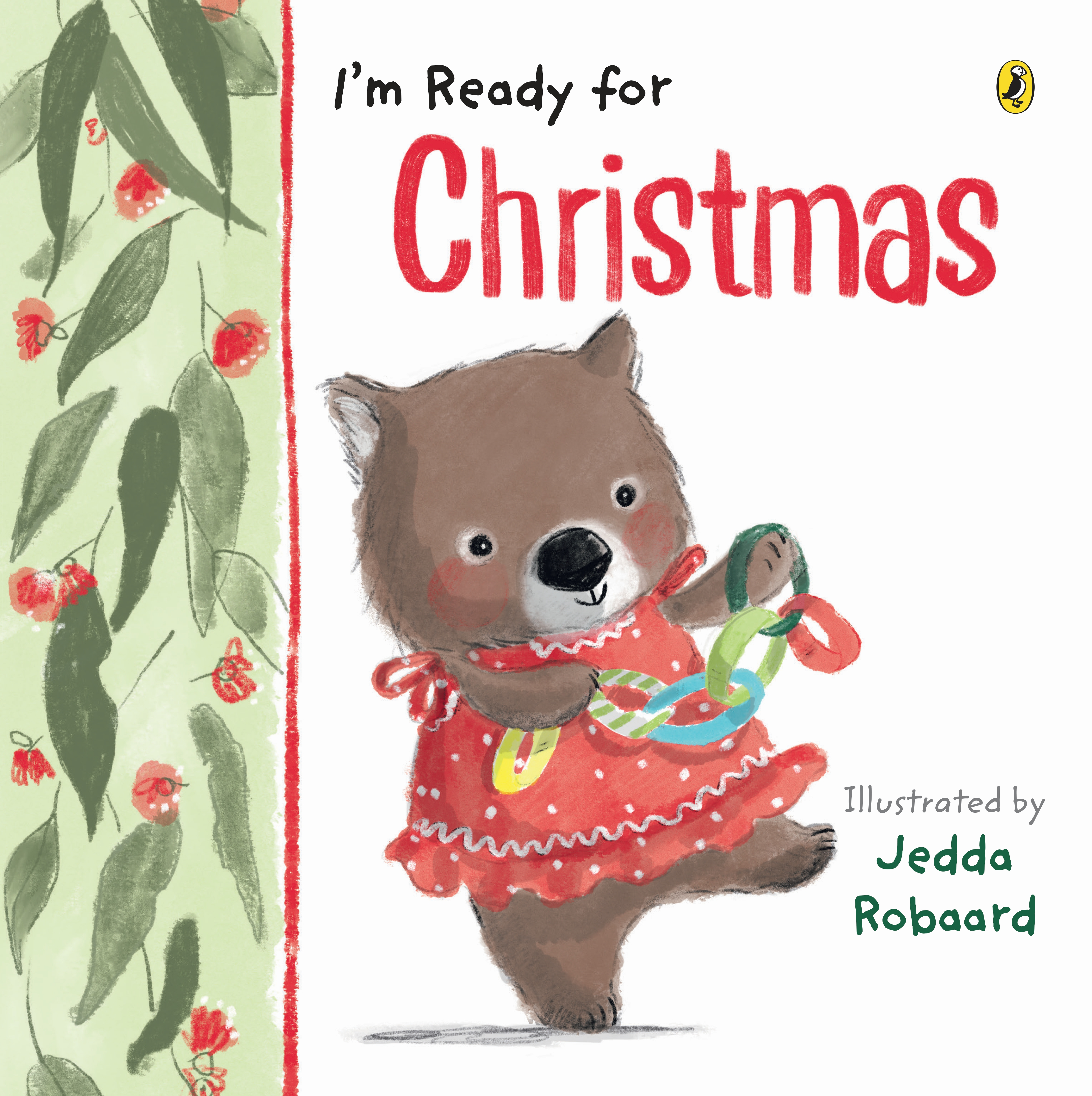 Christmas In Australia Cartoon.I M Ready For Christmas By Jedda Robaard Penguin Books