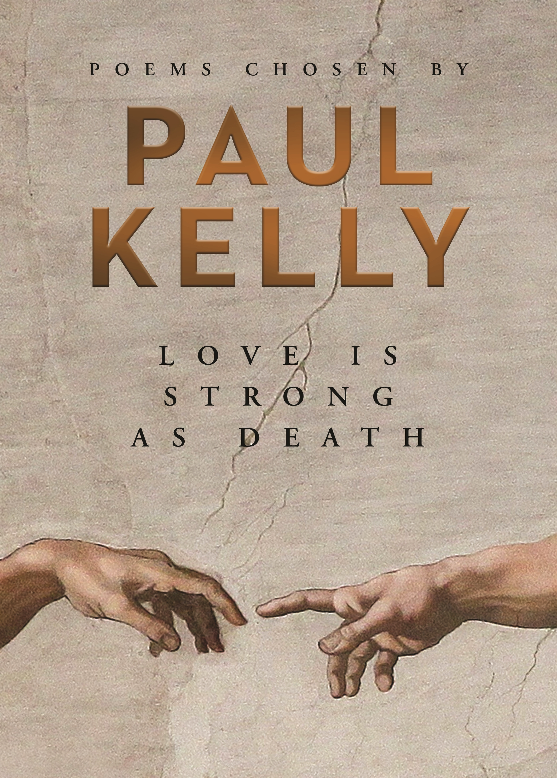Image result for love is strong as death poems chosen by paul kelly