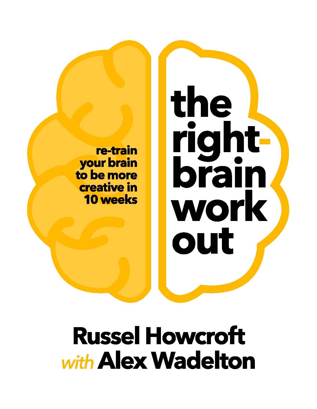 The Right-brain Workout by Russel Howcroft - Penguin Books