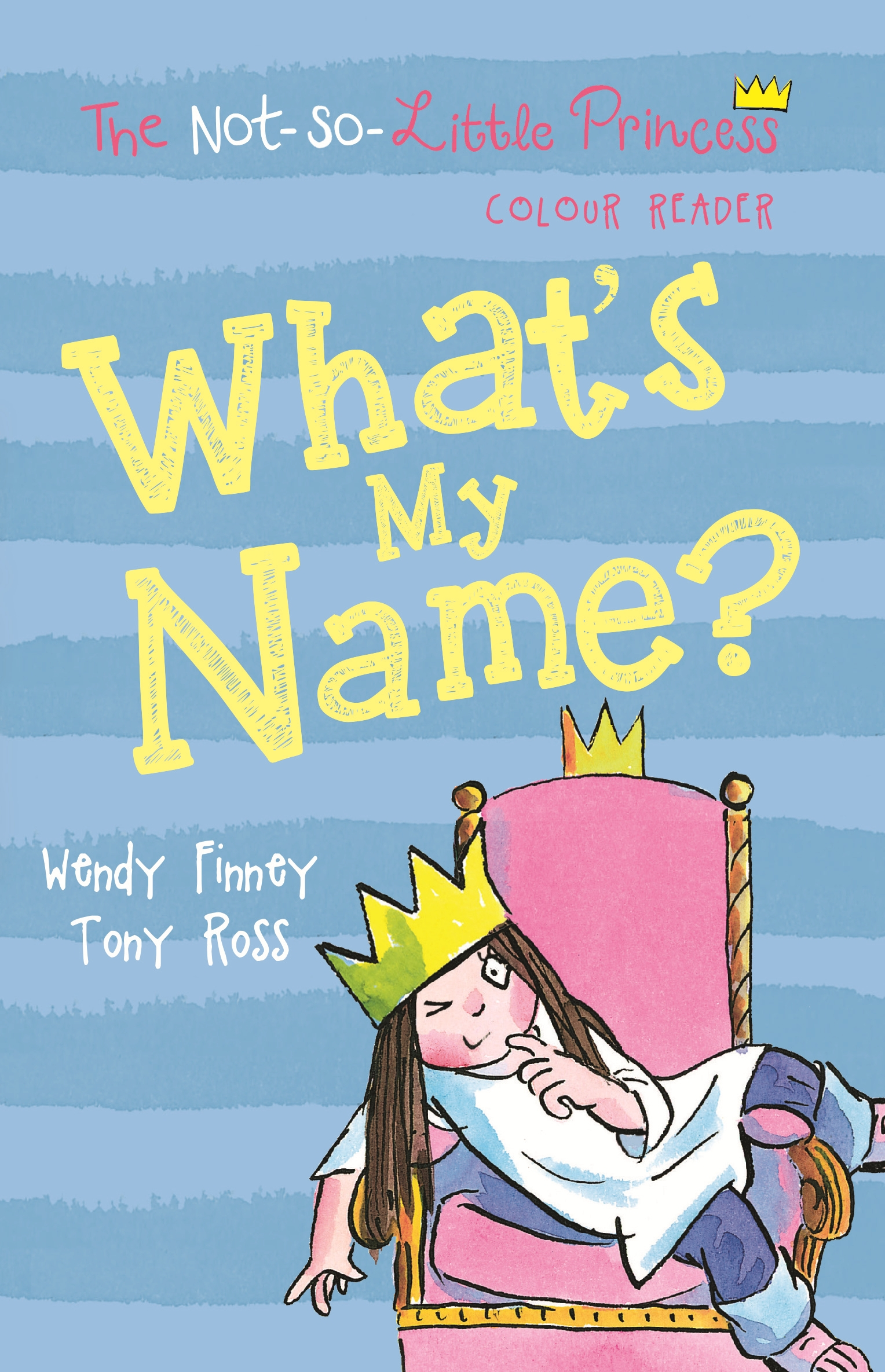 Whats My Name By Wendy Finney Penguin Books Australia
