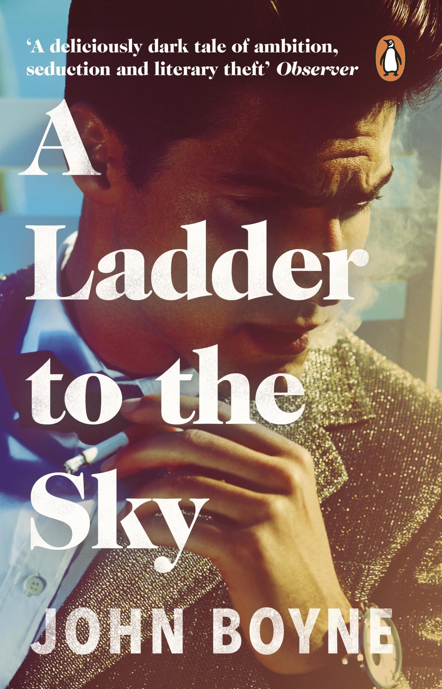 A Ladder to the Sky by John Boyne - Penguin Books Australia