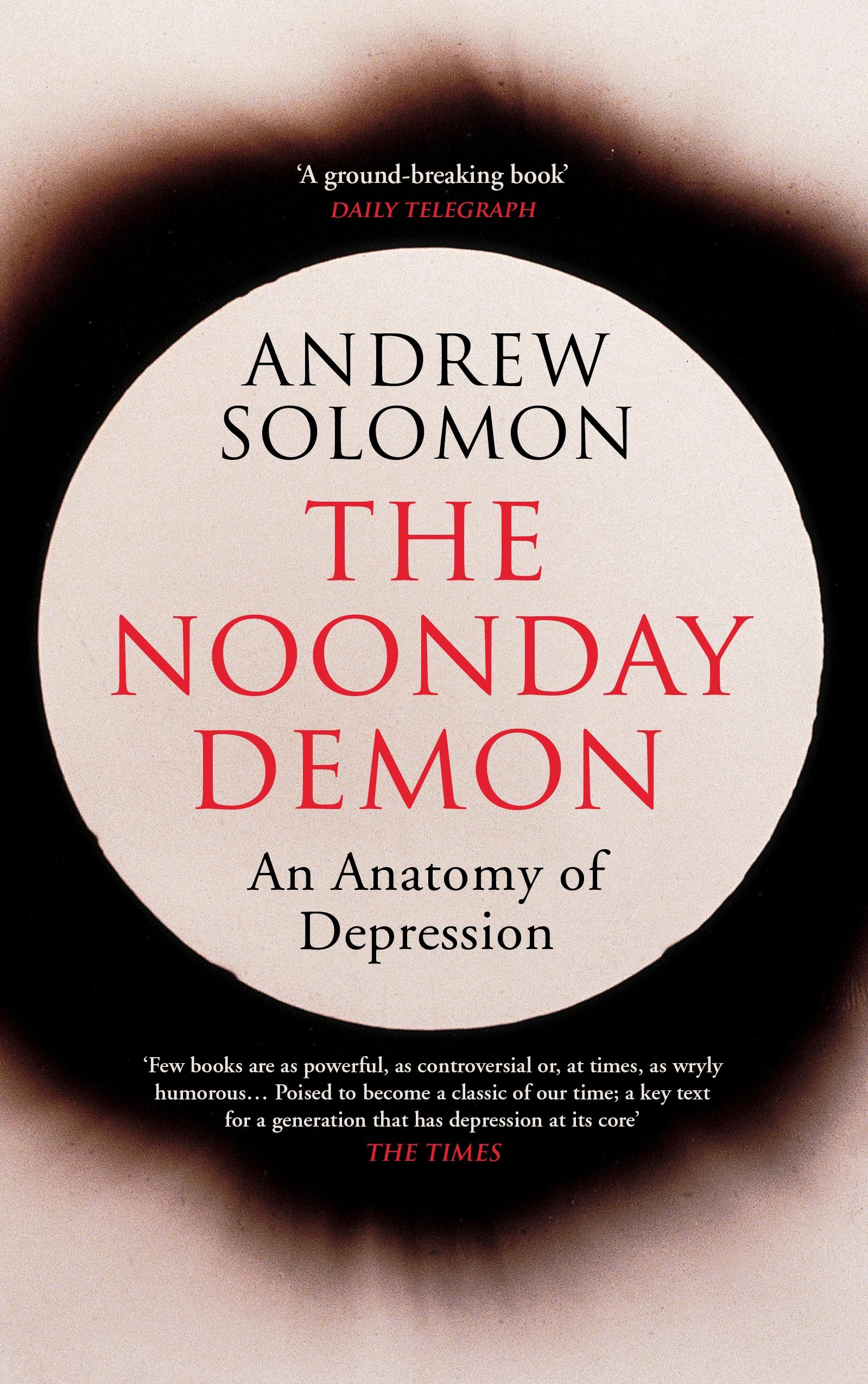 The Noonday Demon by Andrew Solomon - Penguin Books New Zealand