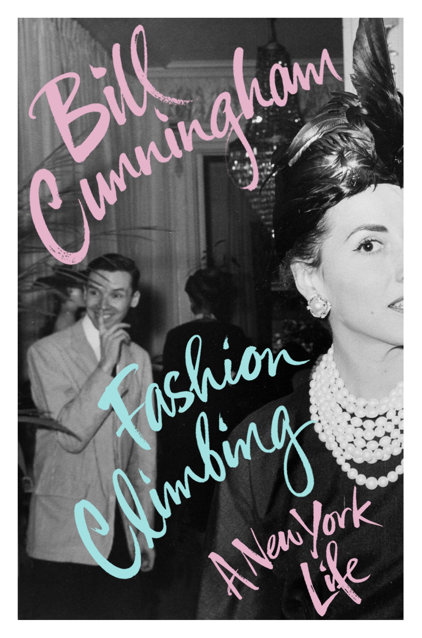 Book Cover Of Fashion ~ Fashion climbing by bill cunningham penguin books australia