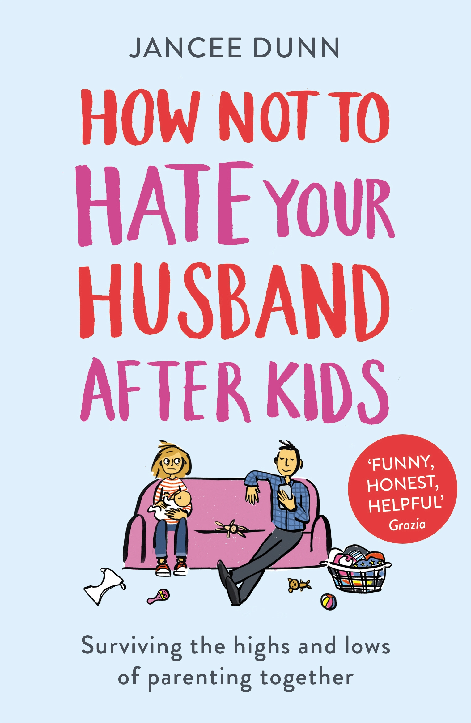 How Not to Hate Your Husband After You Have Kids forecasting