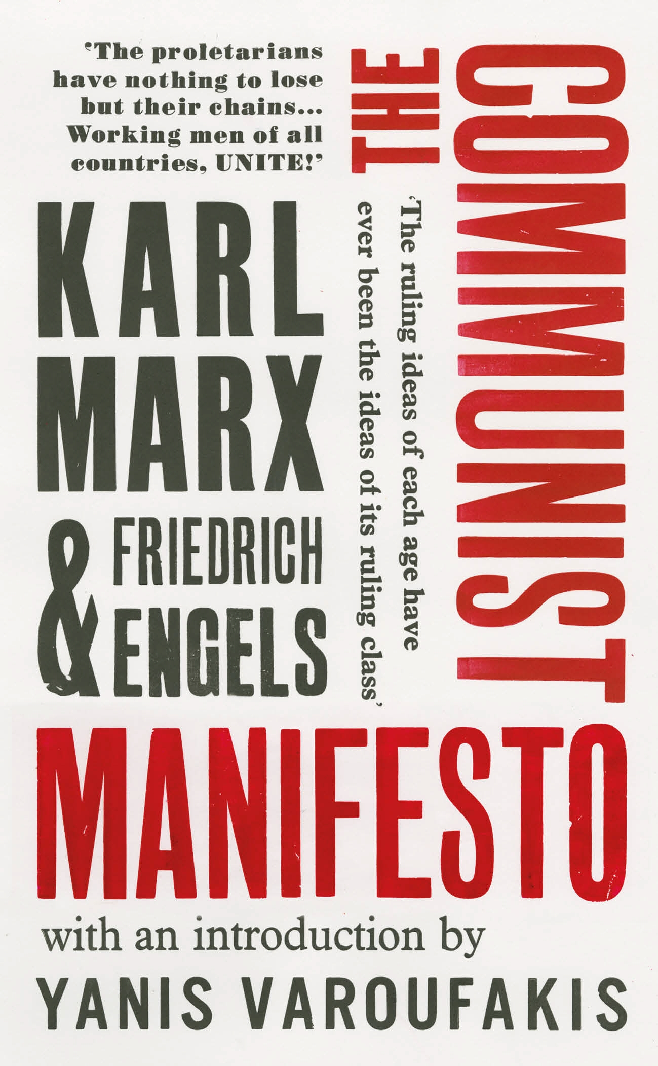 an analysis of the communist manifesto by karl marx The communist manifesto is an attempt by karl marx and friedrich engels to explain communism, as well as its goals and the underlying motivation and theories of the movement they argue that relationships between social classes rely on the means and methods of industry and production.