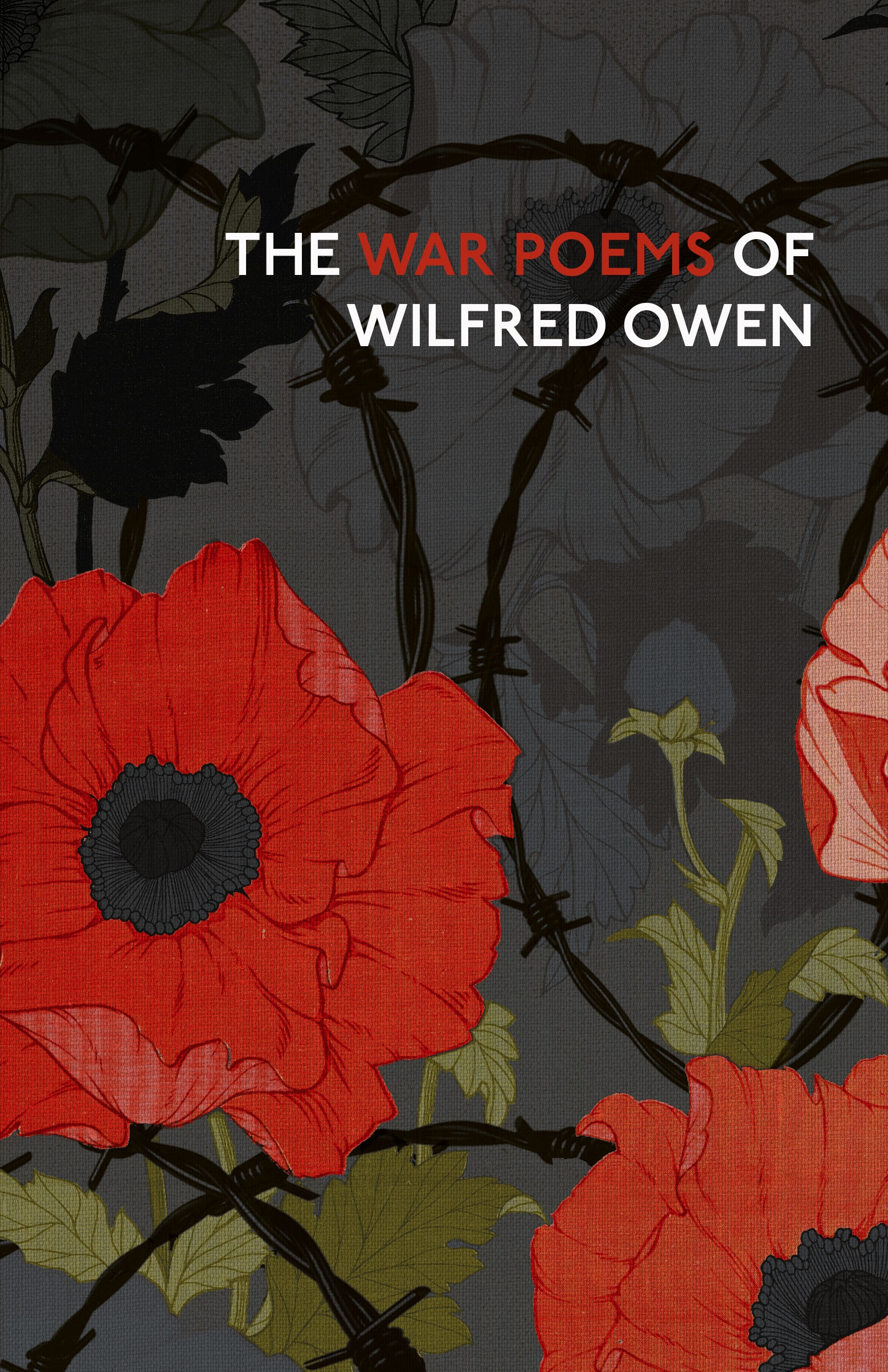 The War Poems Of Wilfred Owen By Wilfred Owen Penguin