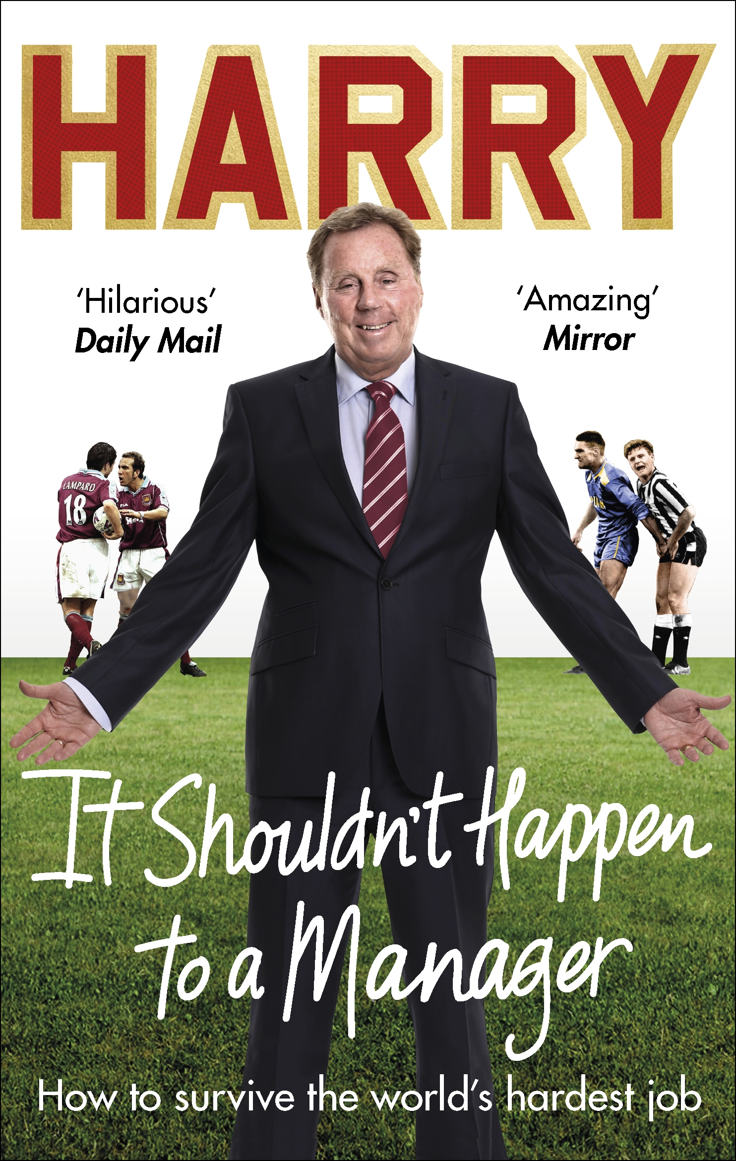 It Shouldn T Happen To A Manager By Harry Redknapp