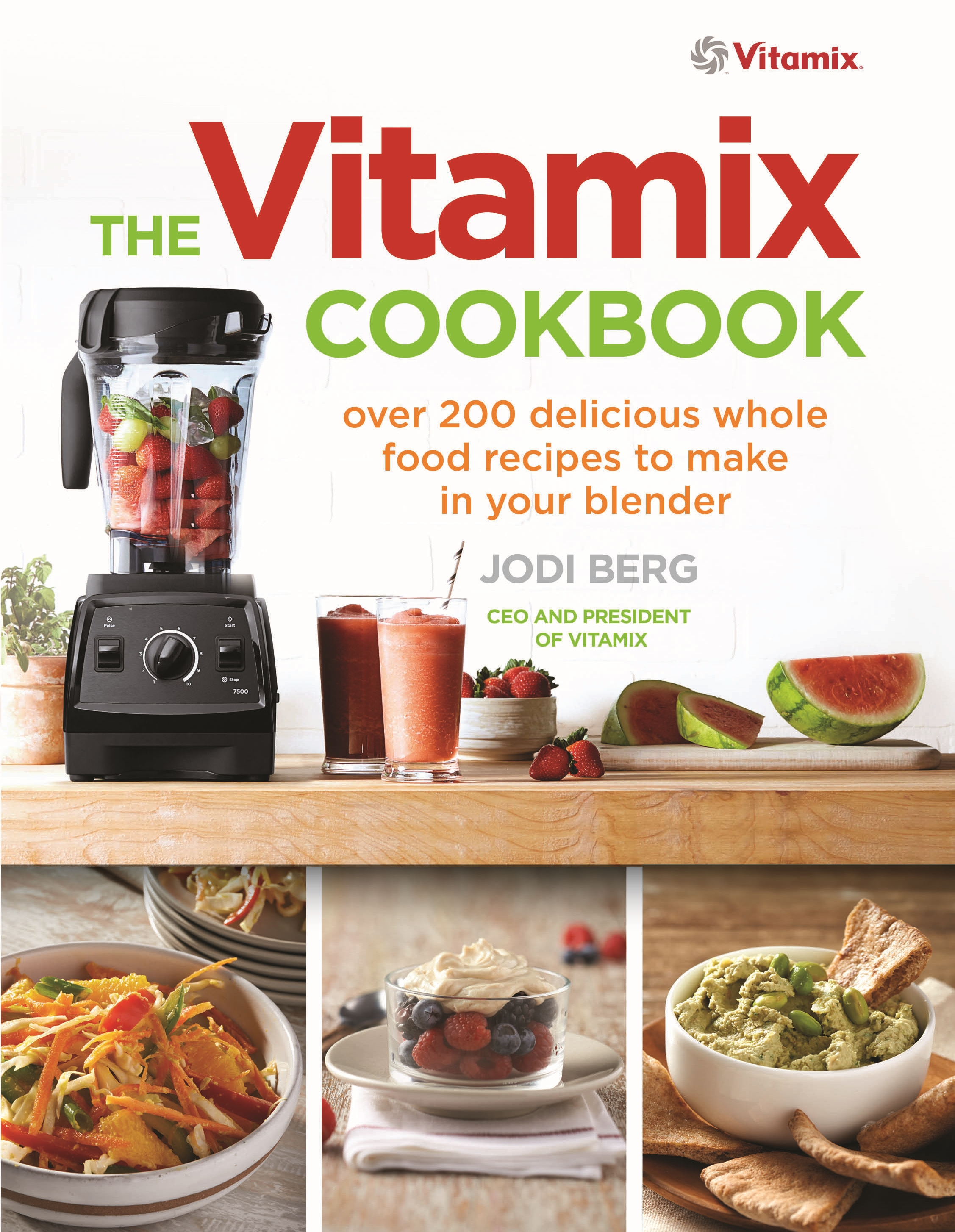 The vitamix cookbook by jodi berg penguin books new zealand the vitamix cookbook over 200 delicious whole food forumfinder Image collections