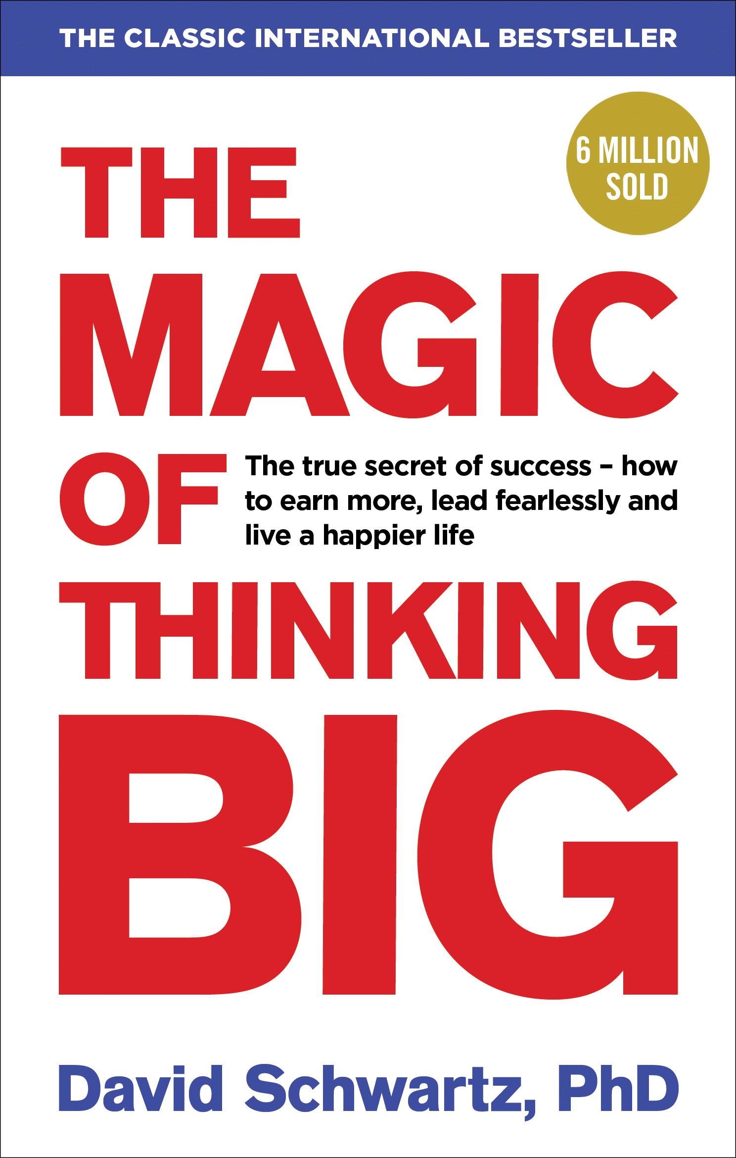PDF Download: The Magic of Thinking Big , by David J. Schwartz