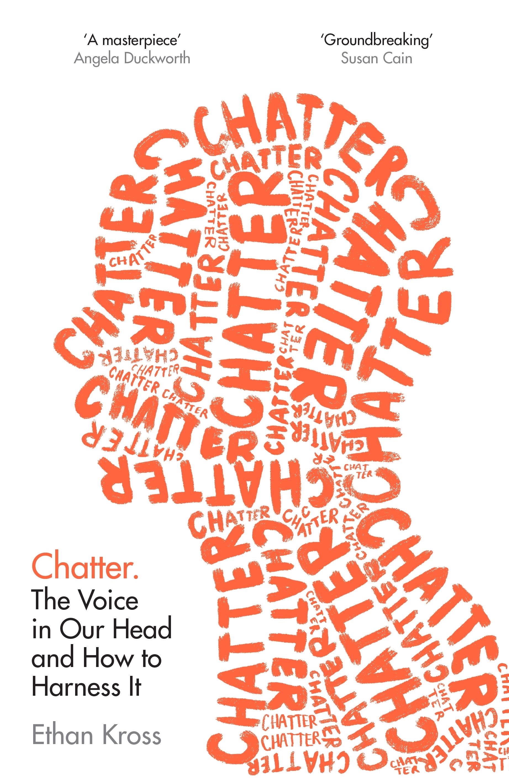 Chatter by Ethan Kross - Penguin Books Australia