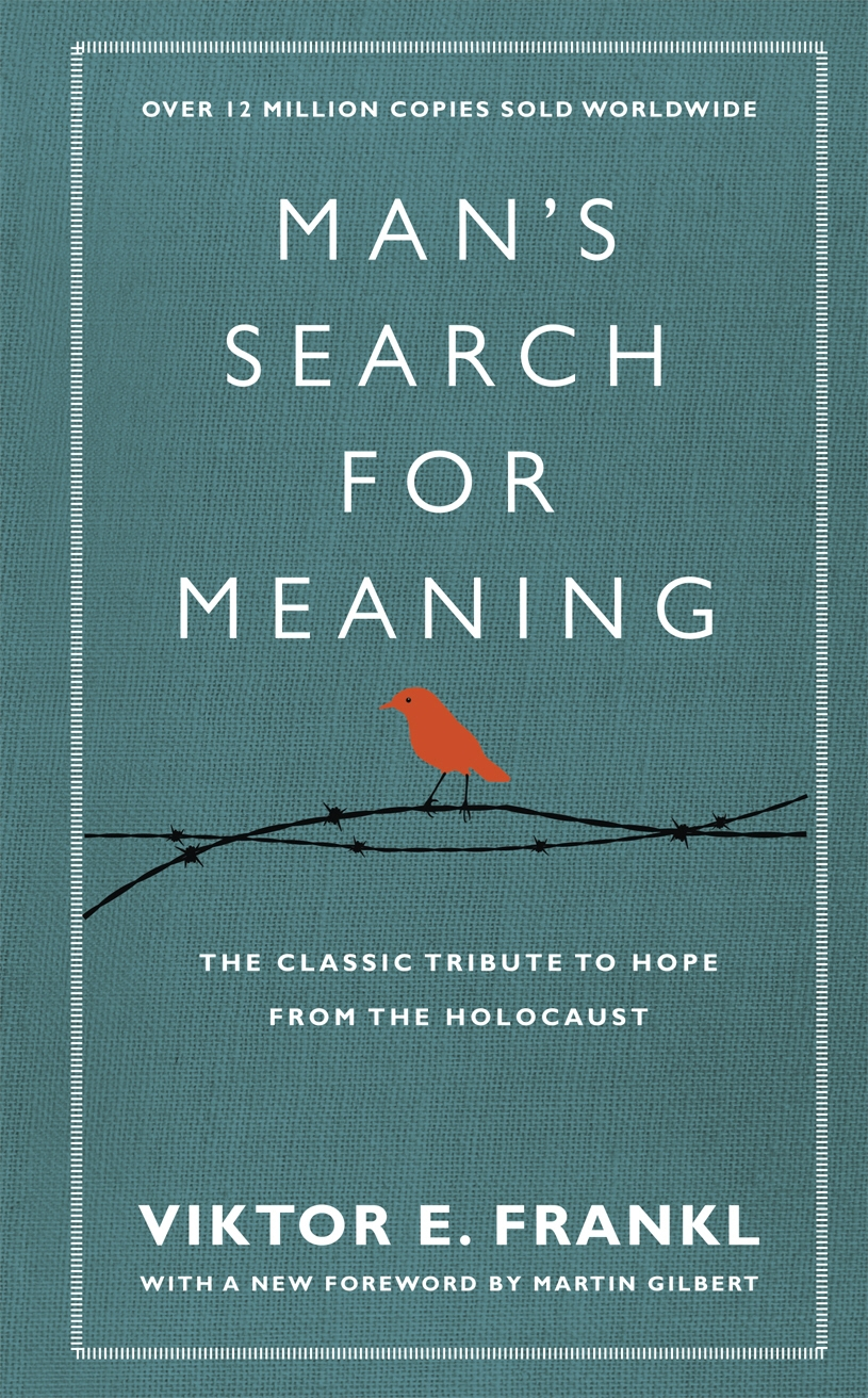 Man's Search for Meaning Viktor Frankl, notes by Kingston S. Lim