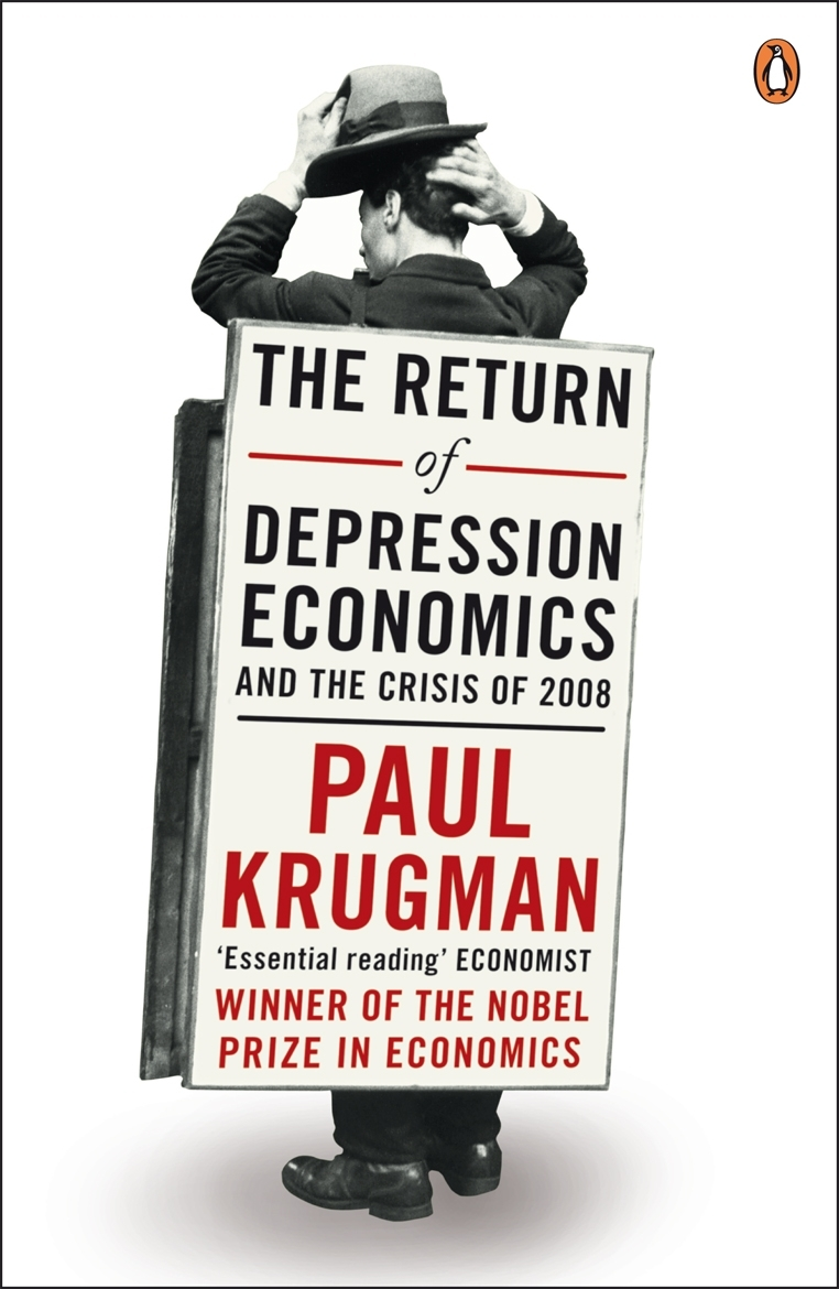 Image result for Krugman The Return of Depression Economics