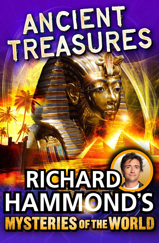 Hammond S Handmade Candy: Richard Hammond's Mysteries Of The World: Ancient