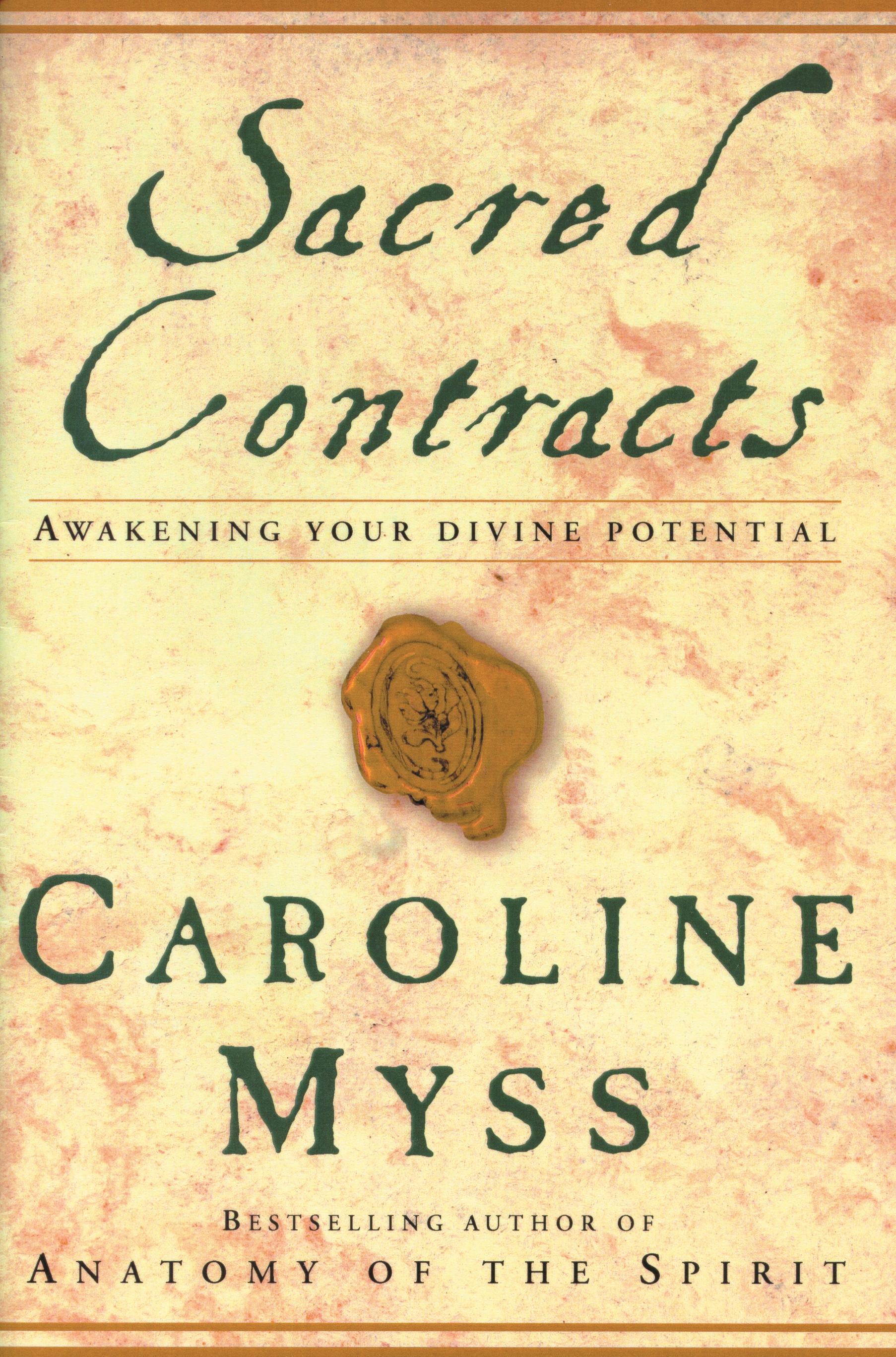 Sacred Contracts by Caroline Myss - Penguin Books Australia